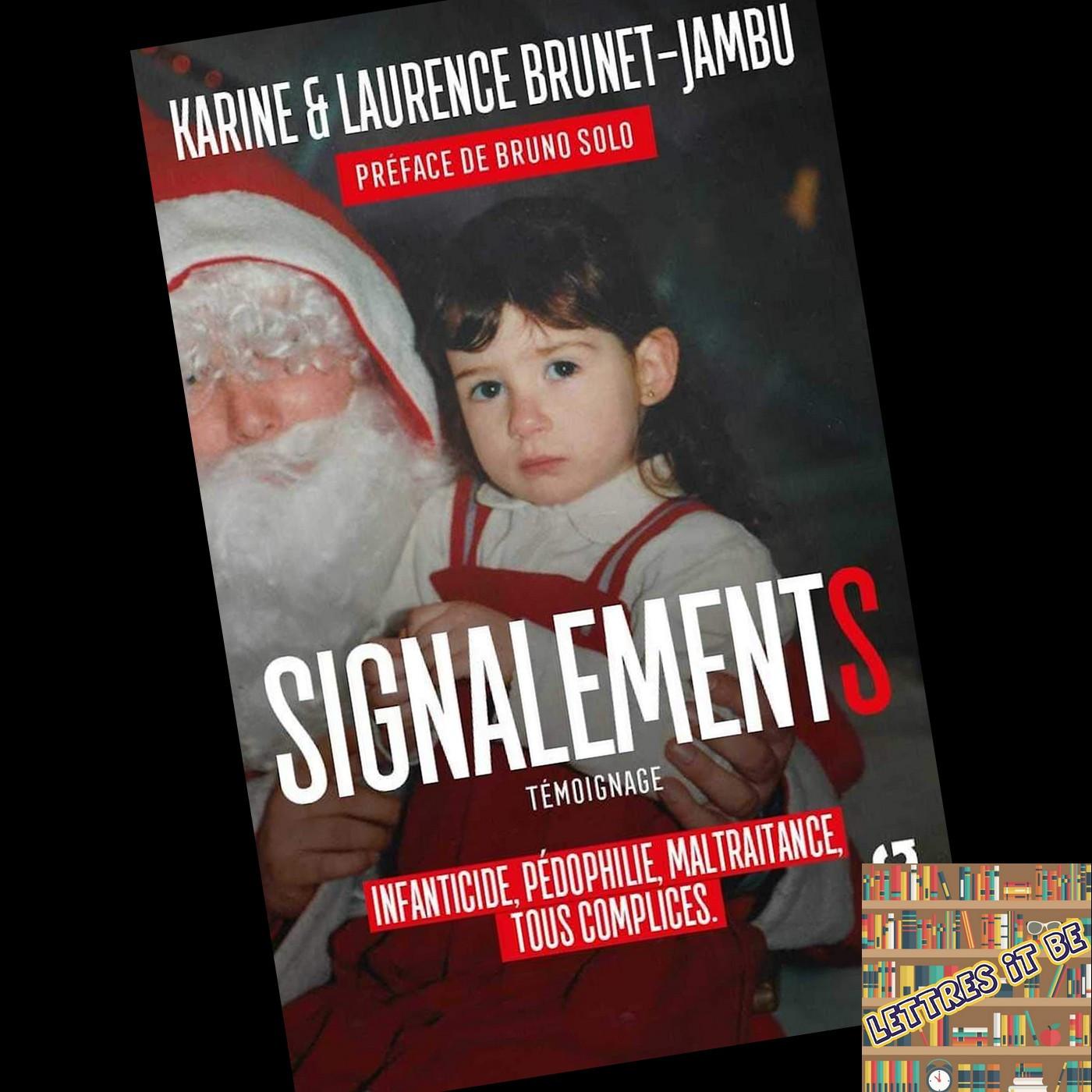 Critique de Signalements de Laurence et Karine Brunet-Jambu (Livre)