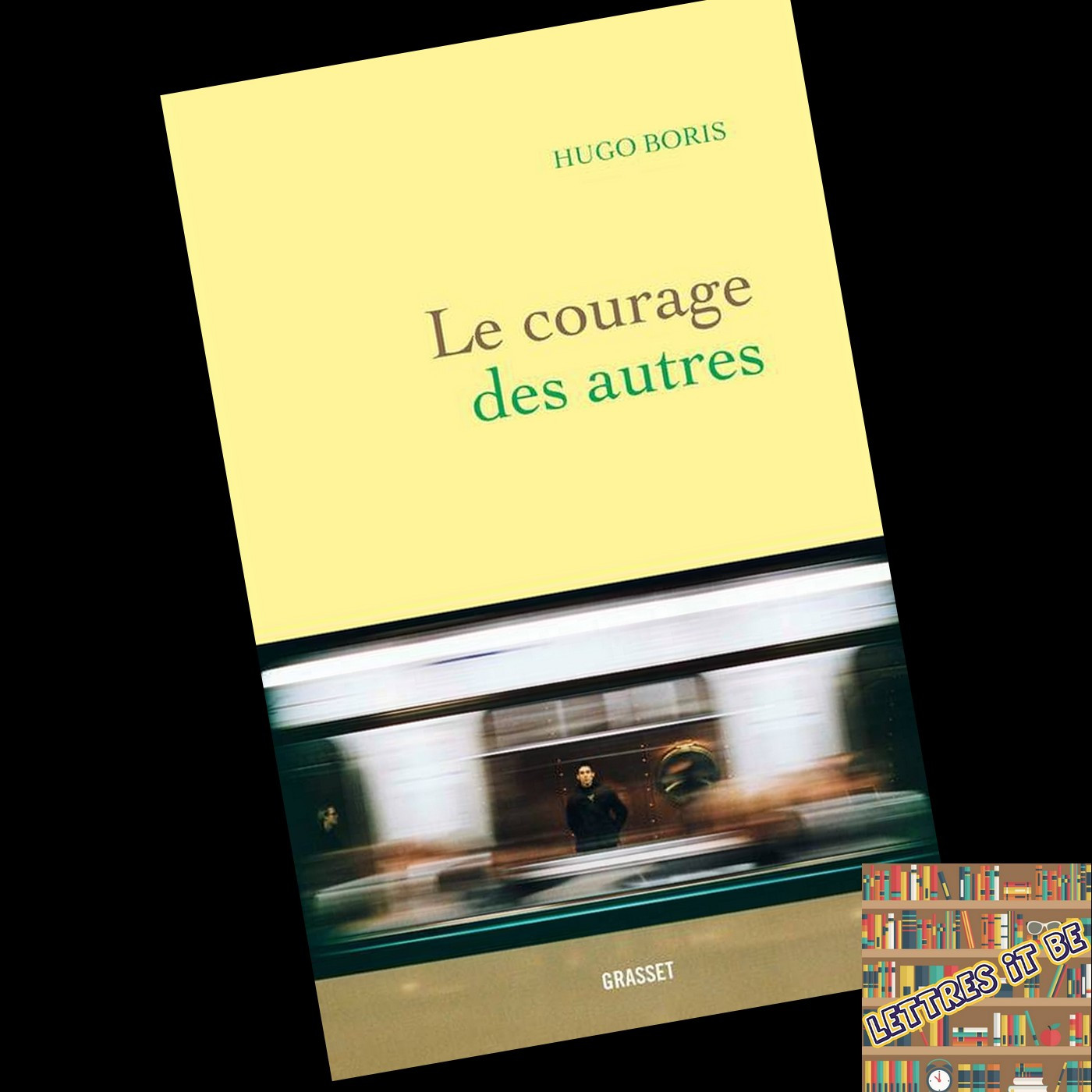 Critique pour Le courage des autres de Hugo Boris (Livre)