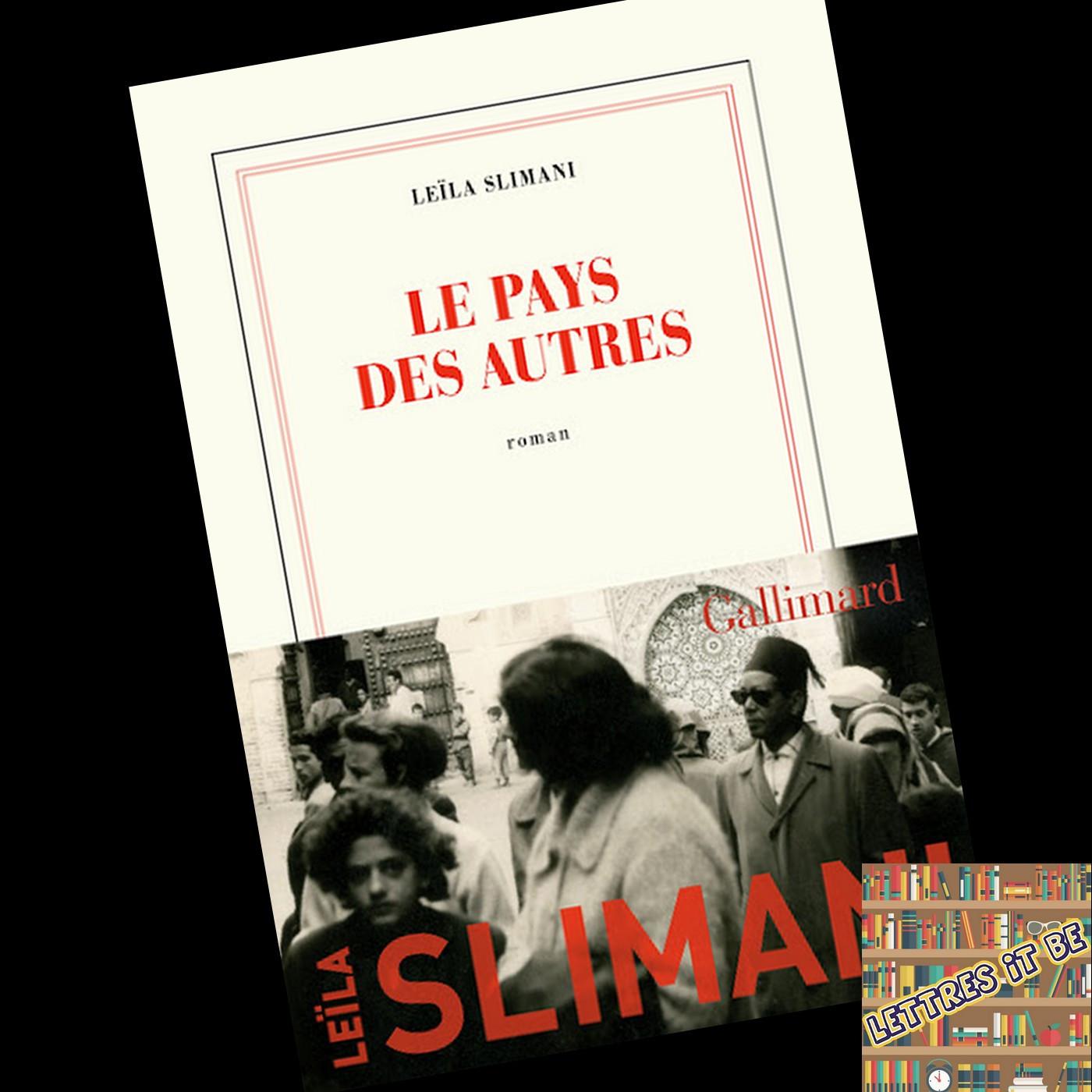 Critique pour Le pays des autres de Leïla Slimani (Livre)