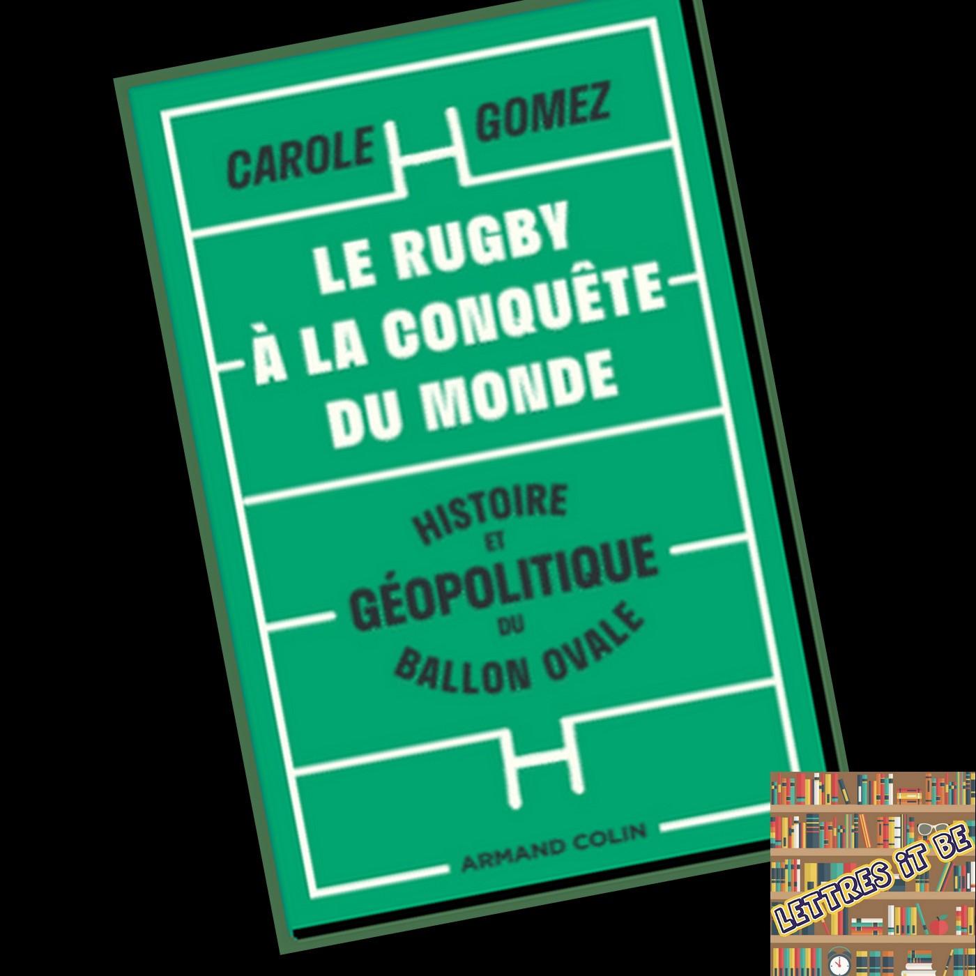Critique pour Le rugby à la conquête du monde : histoire et géopolitique de l'Ovalie