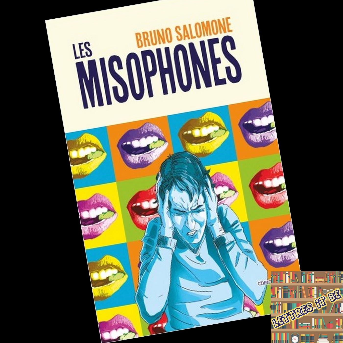 Critique pour Les misophones de Bruno Salomone (Livre)
