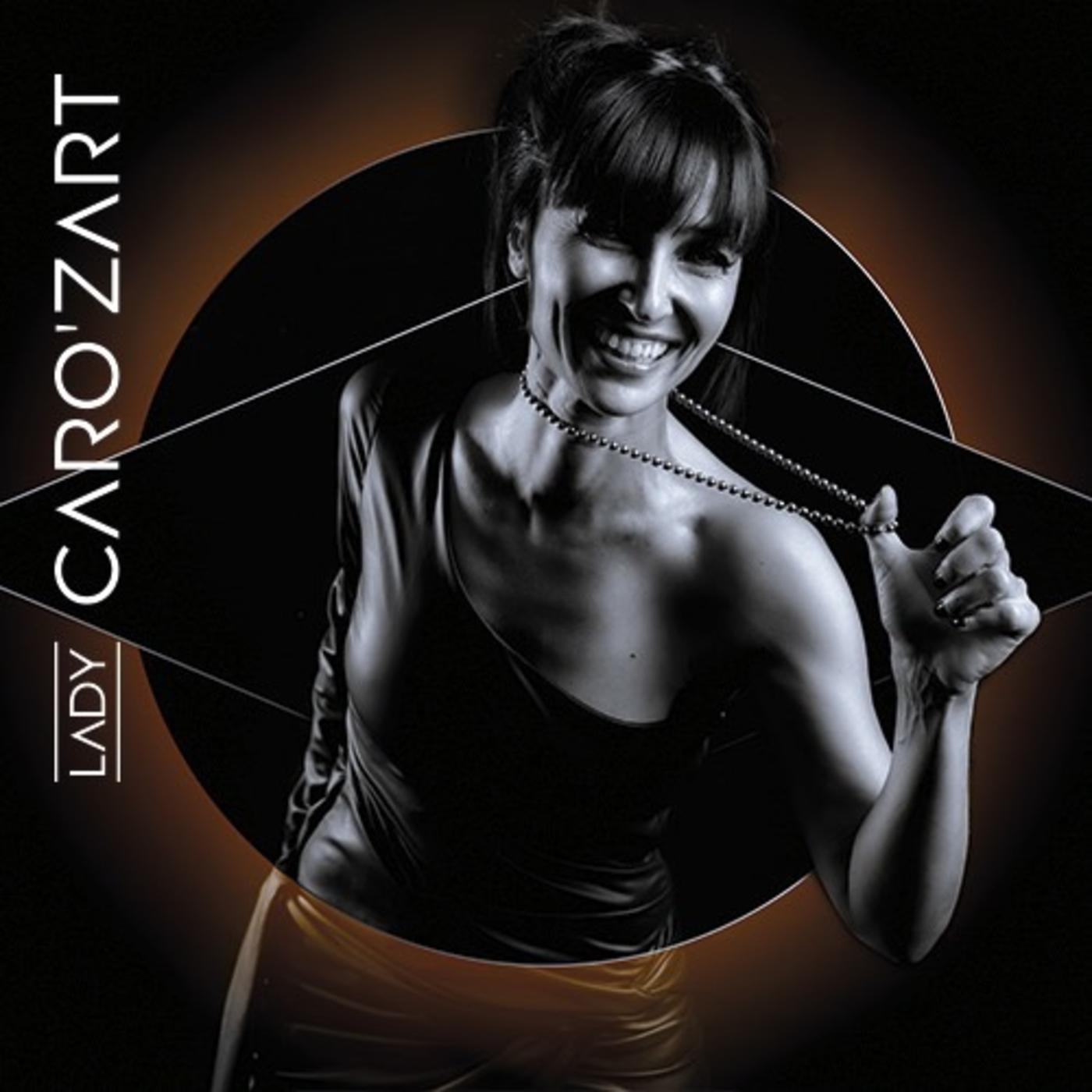 LADY CARO'ZART