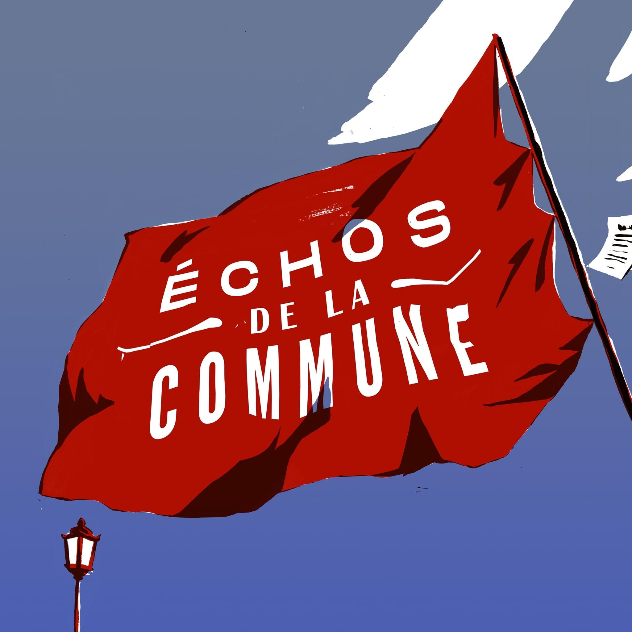 Échos de la Commune - Version intégrale
