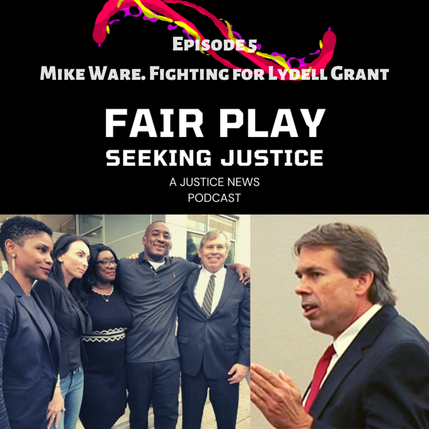 FairPlay EP5 | Mike Ware. Fighting for Lydell Grant