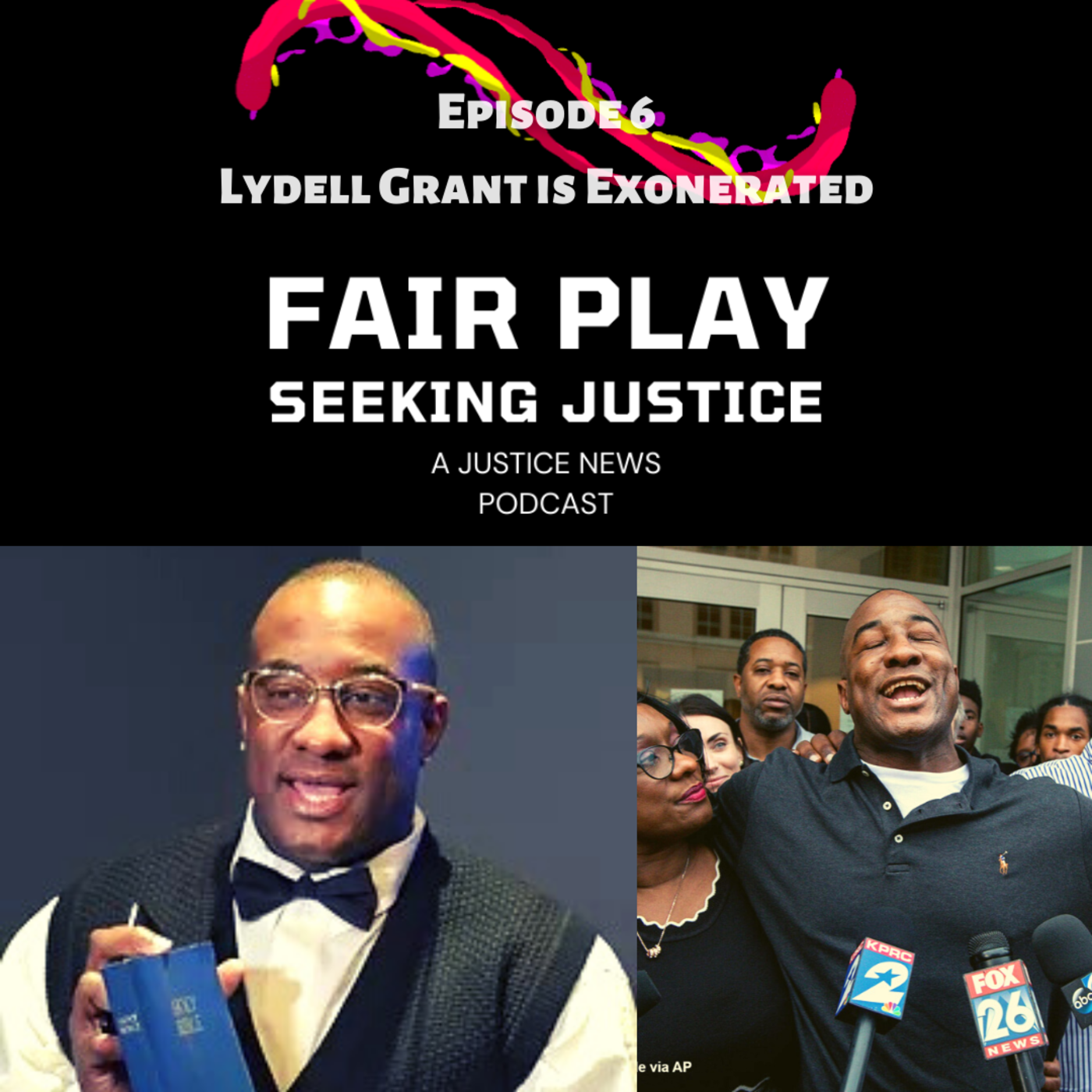 FairPlay EP6 | Lydell Grant Is Exonerated