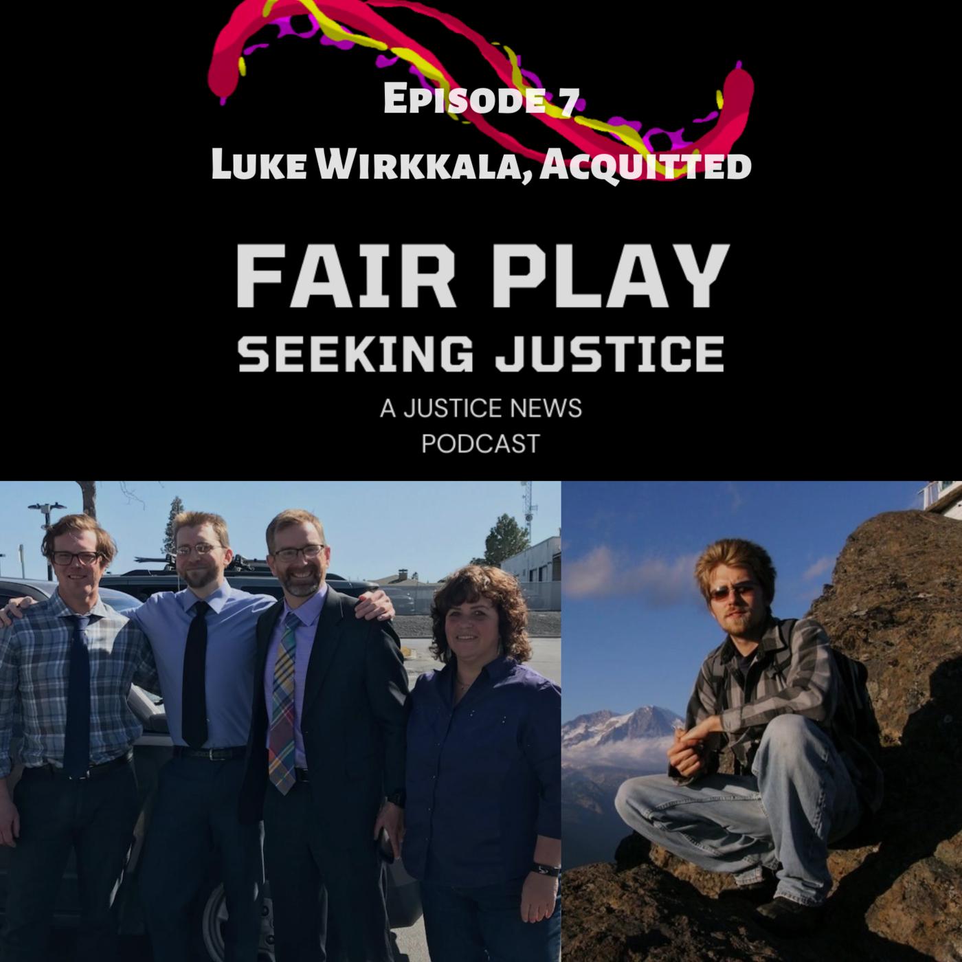 FairPlay EP7 | Luke Wirkkala, Acquitted
