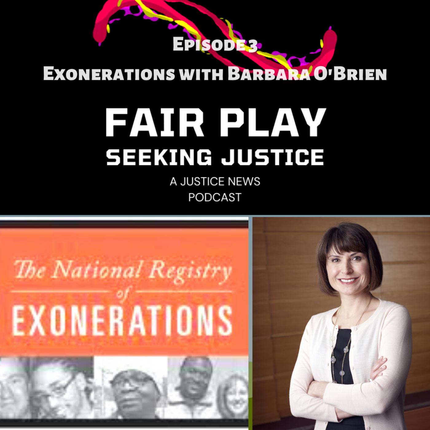 FairPlay Ep3 | Exonerations with Barbara O'Brien