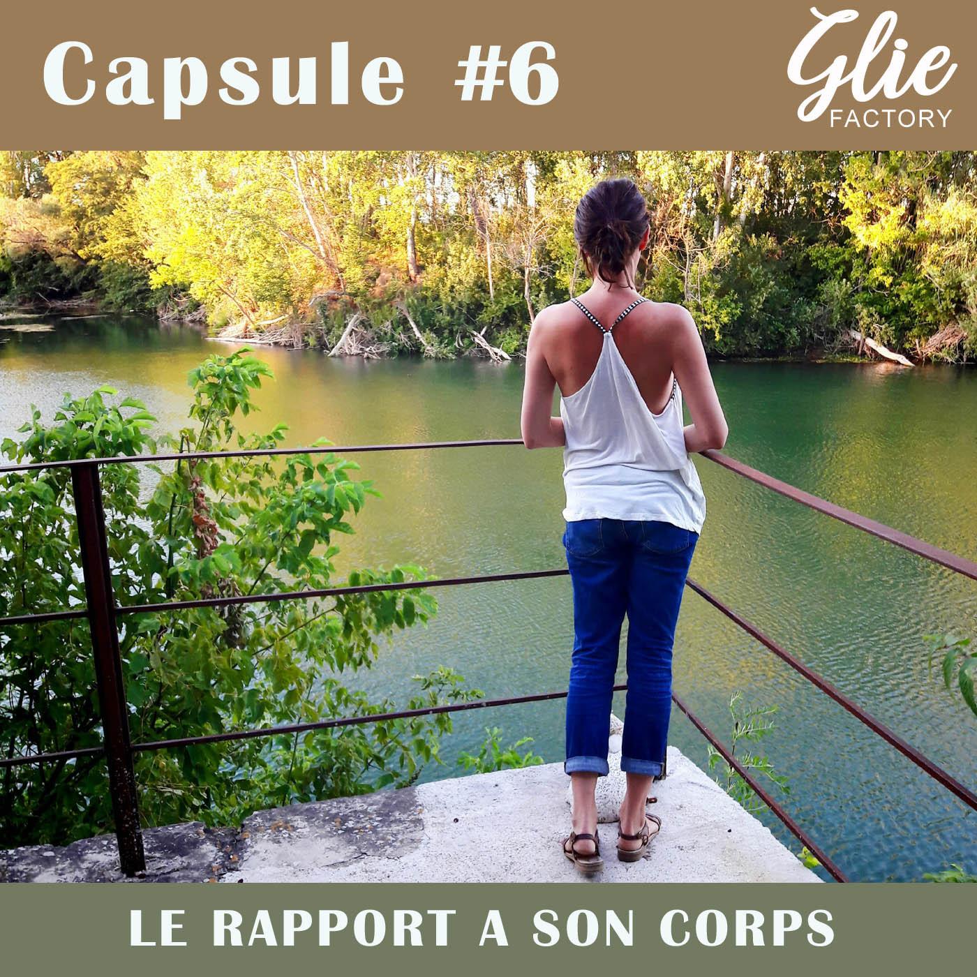 CAPSULE #6. Vivre dans un corps malade