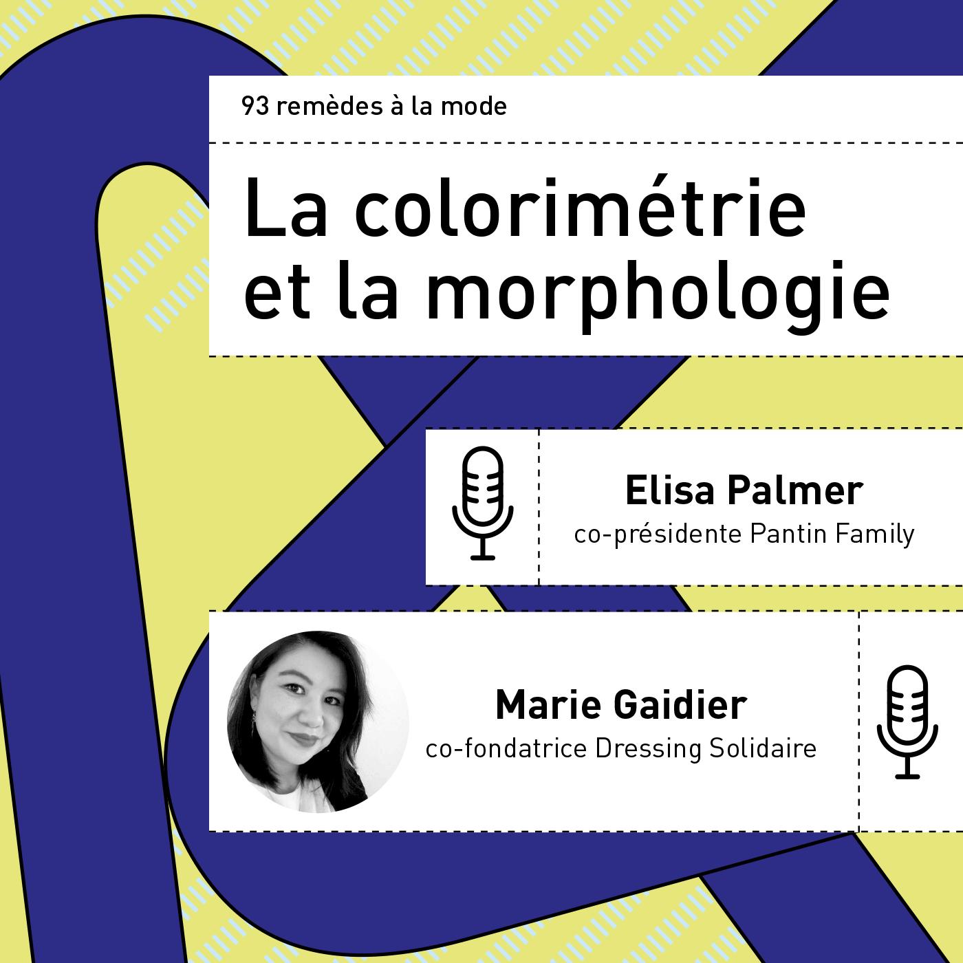 La colorimétrie et la morphologie