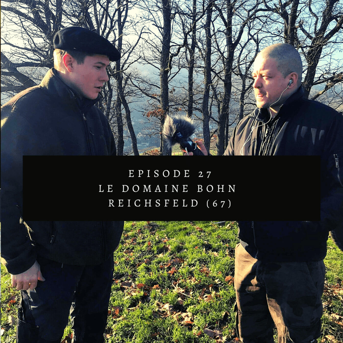 #27: Le Domaine Bohn à Reichsfeld (67)