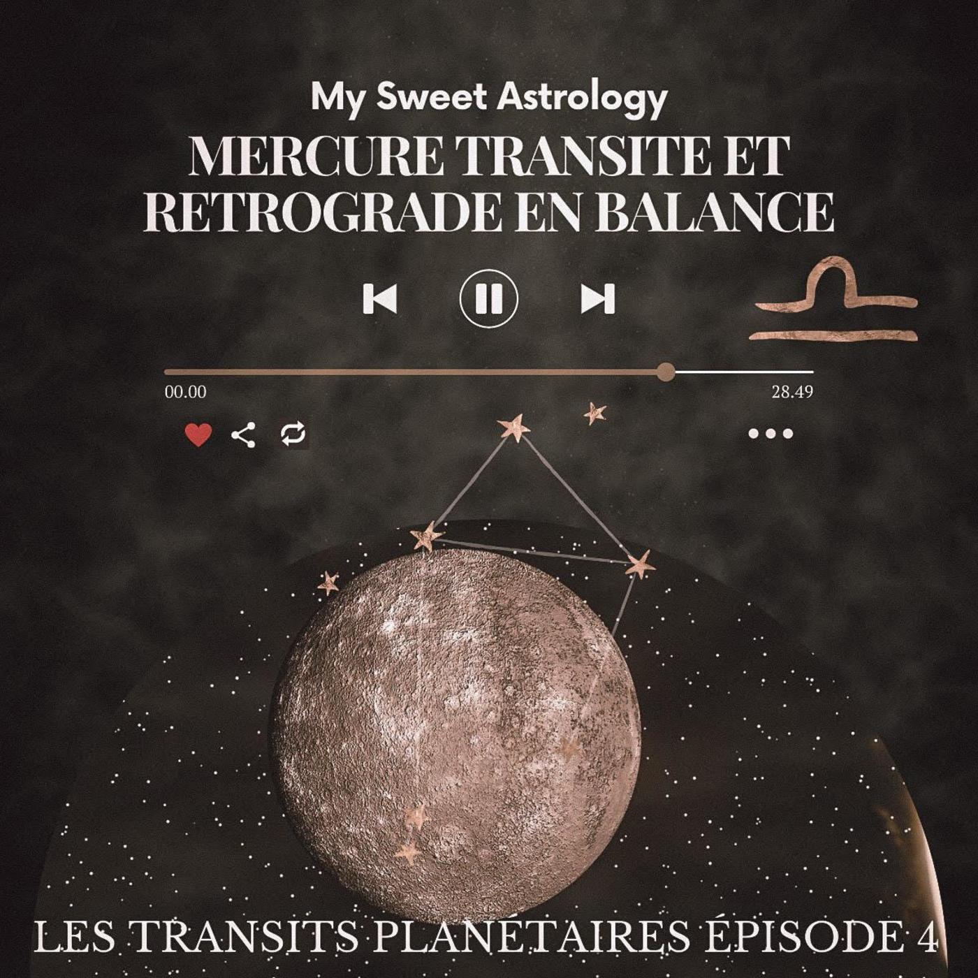 Mercure transite et rétrograde en Balance