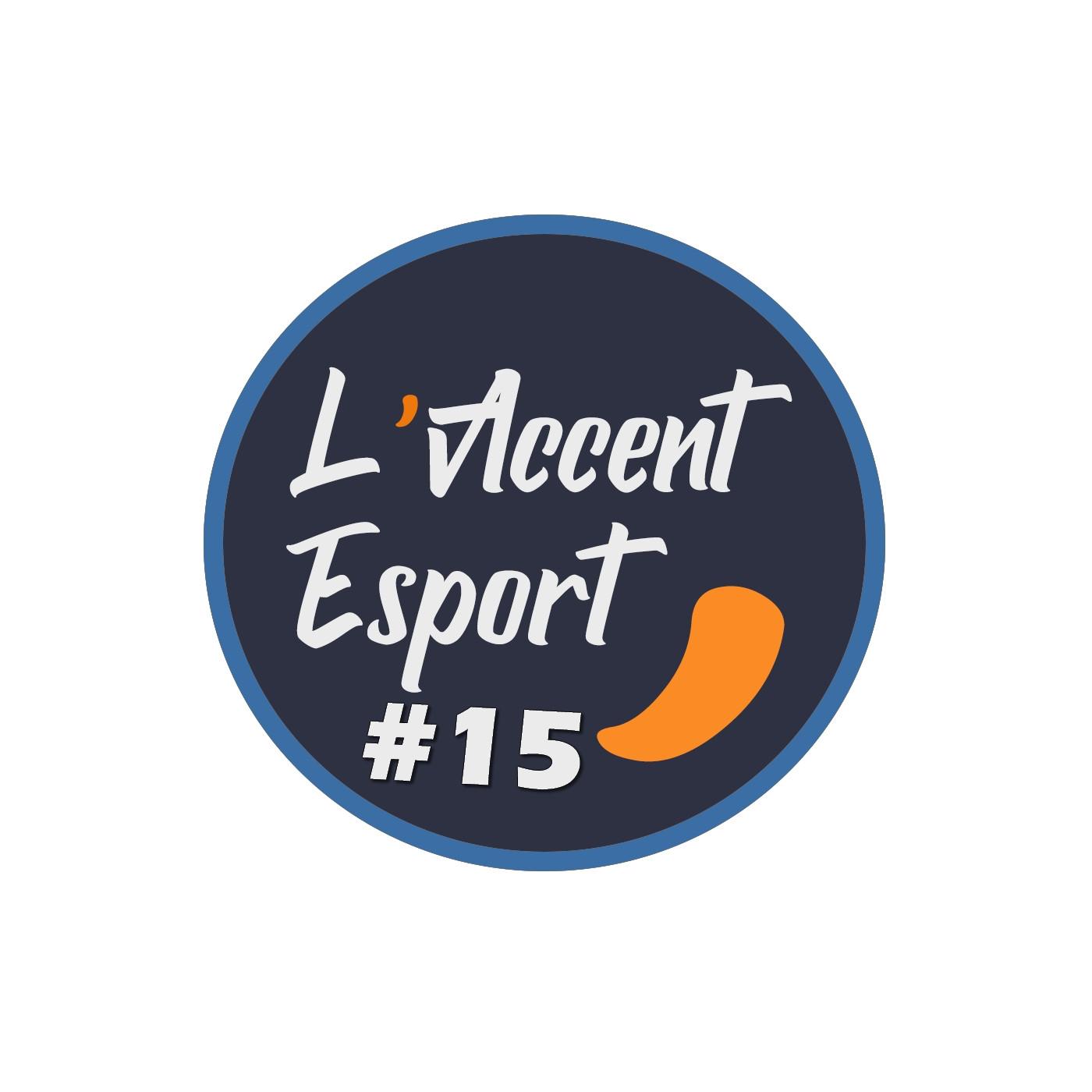 L'Accent Esport #15