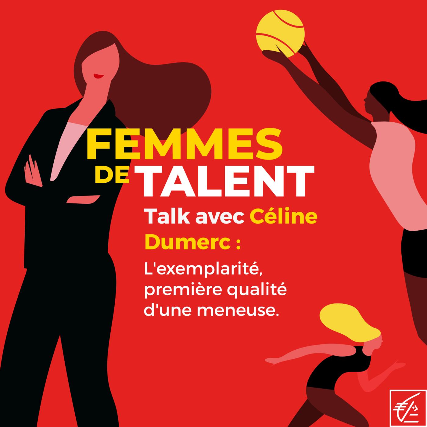 Talk avec Céline Dumerc : l'exemplarité, première qualité d'une meneuse
