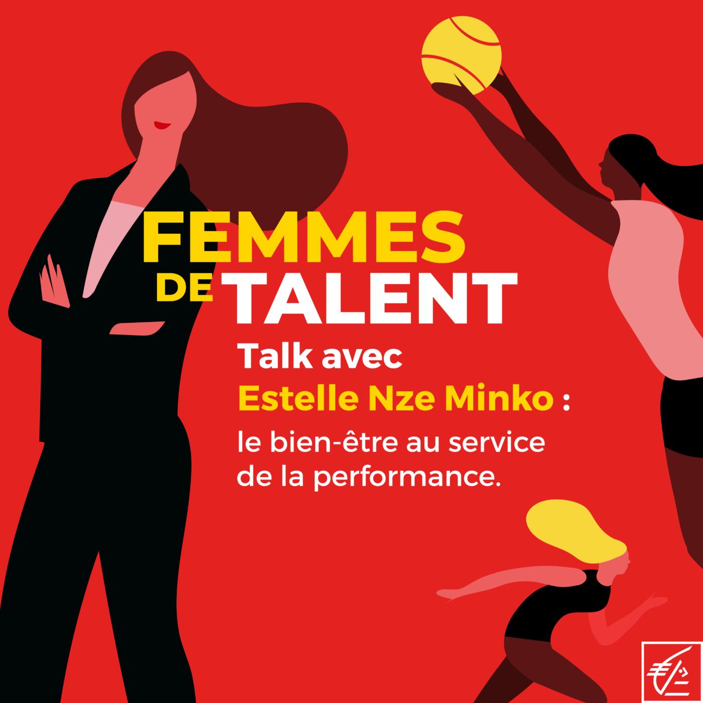 Talk avec Estelle Nze Minko : le bien-être au service de la performance