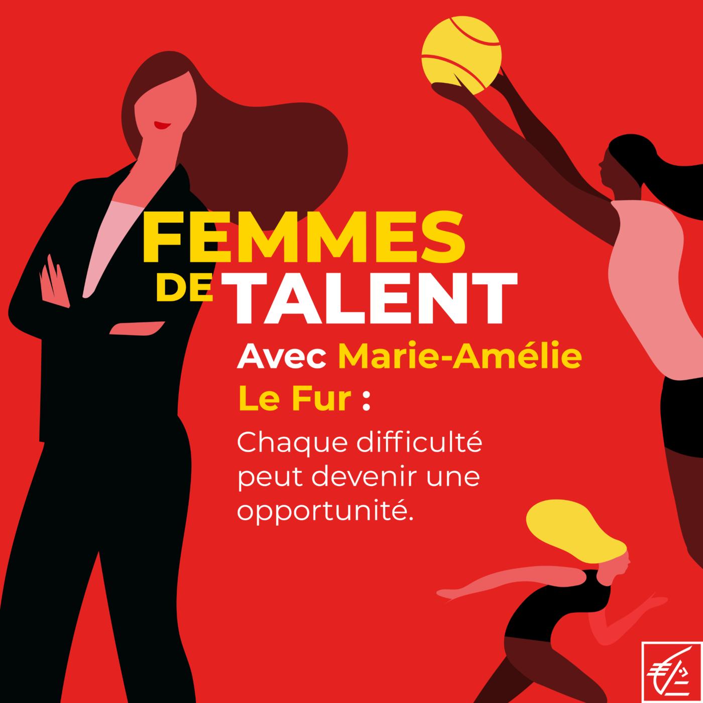 Talk avec Marie-Amélie Le Fur :  chaque difficulté peut devenir une opportunité