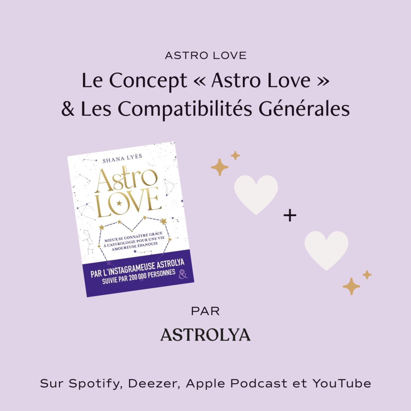 Astro Love & les Compatibilités Générales