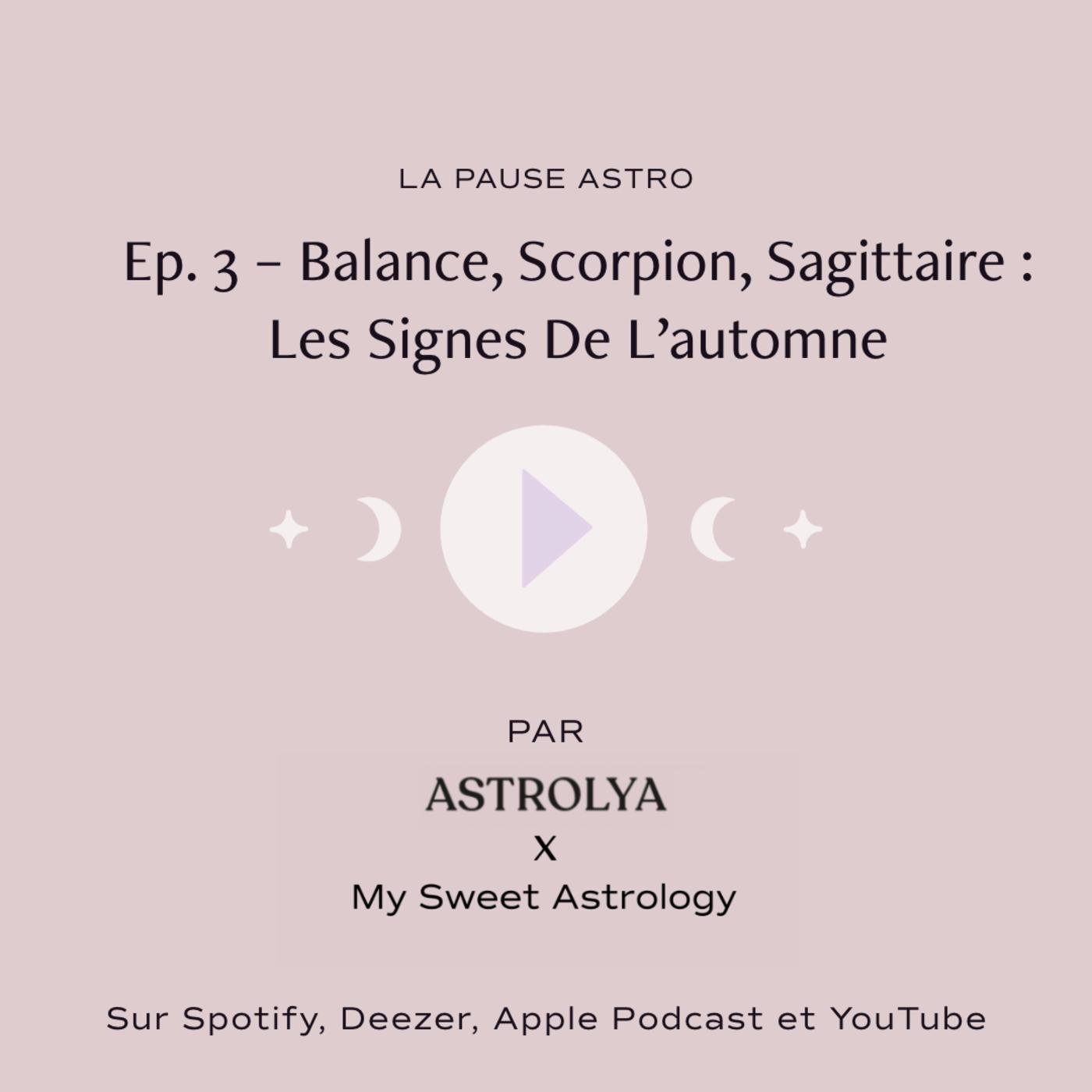 #LPA : Balance, Scorpion, Sagittaire