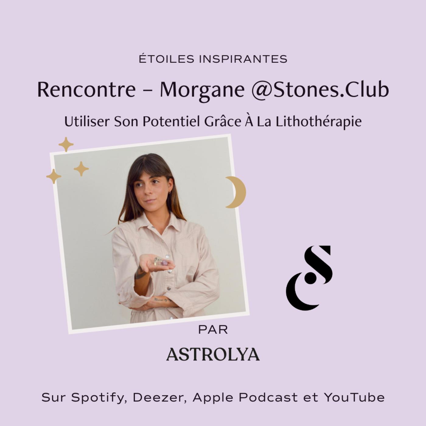 Rencontre avec Morgane @Stones.Club