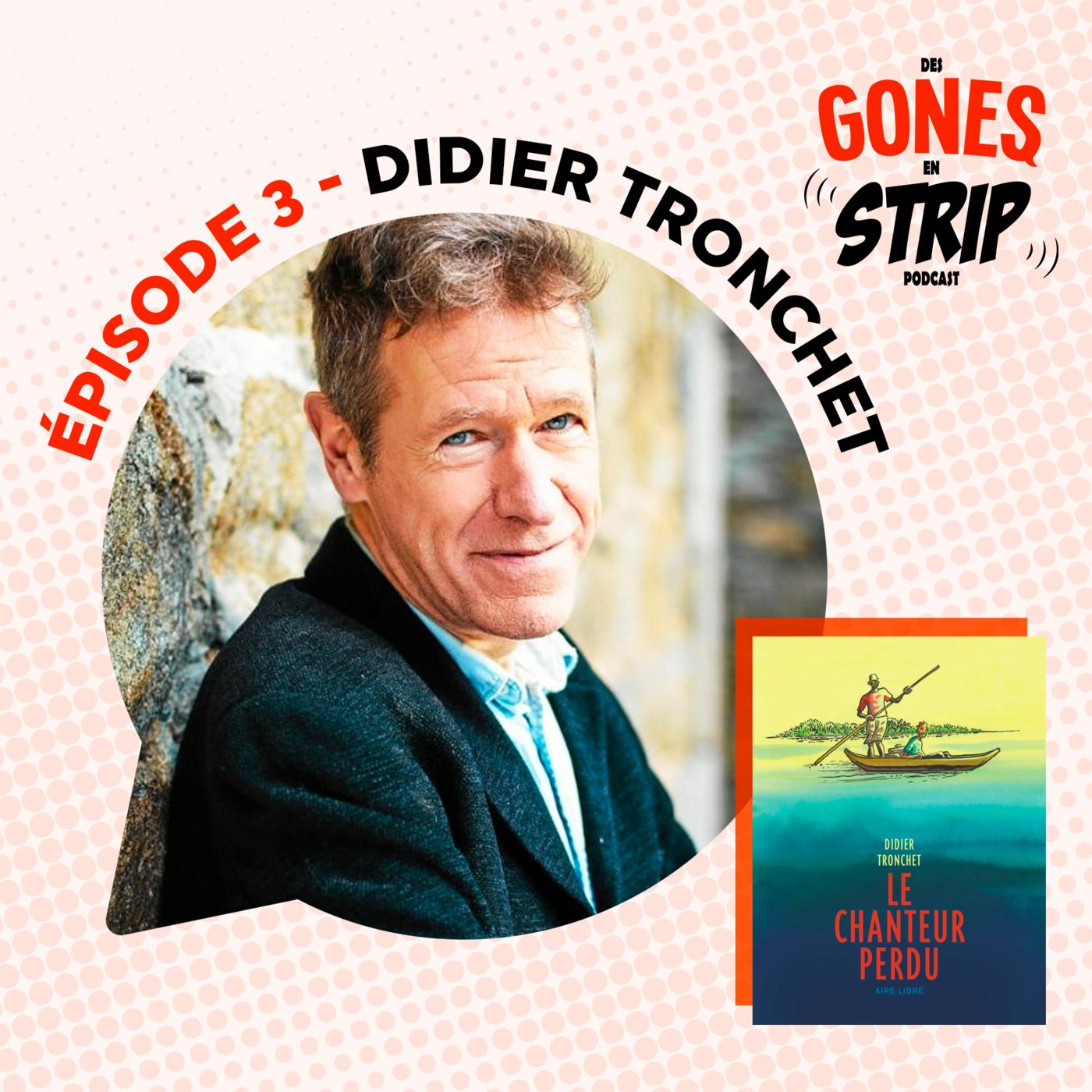 #3 - Didier Tronchet