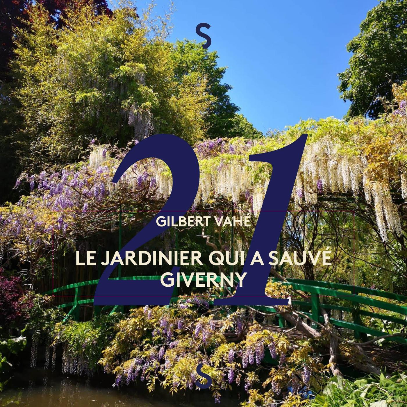 Le jardinier qui a sauvé Giverny