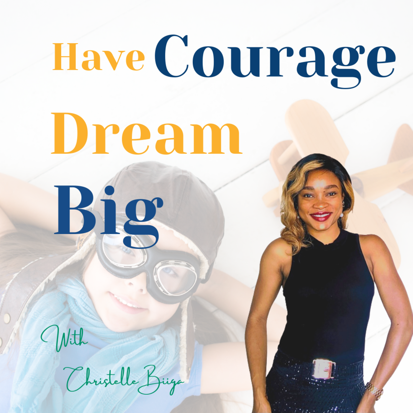 How to have the Courage to Follow Your Dreams - The Courage to BE You
