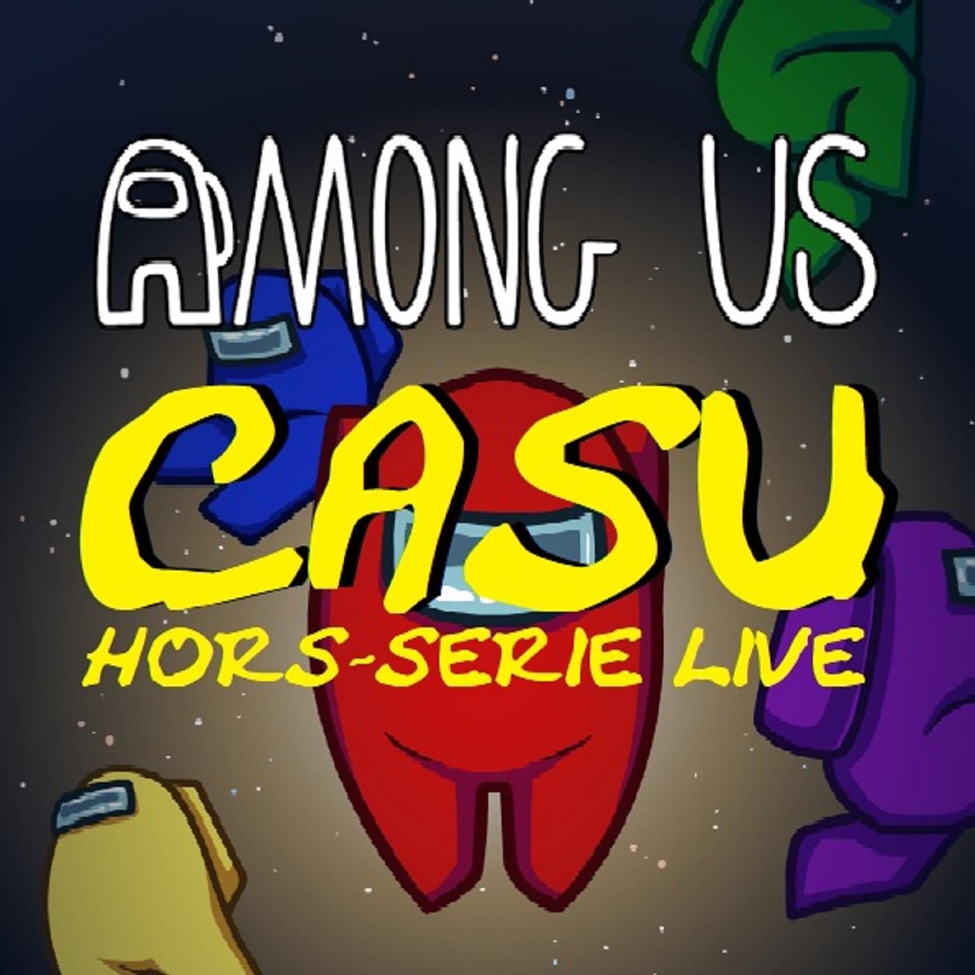 Among Us (Live Hors-Série)