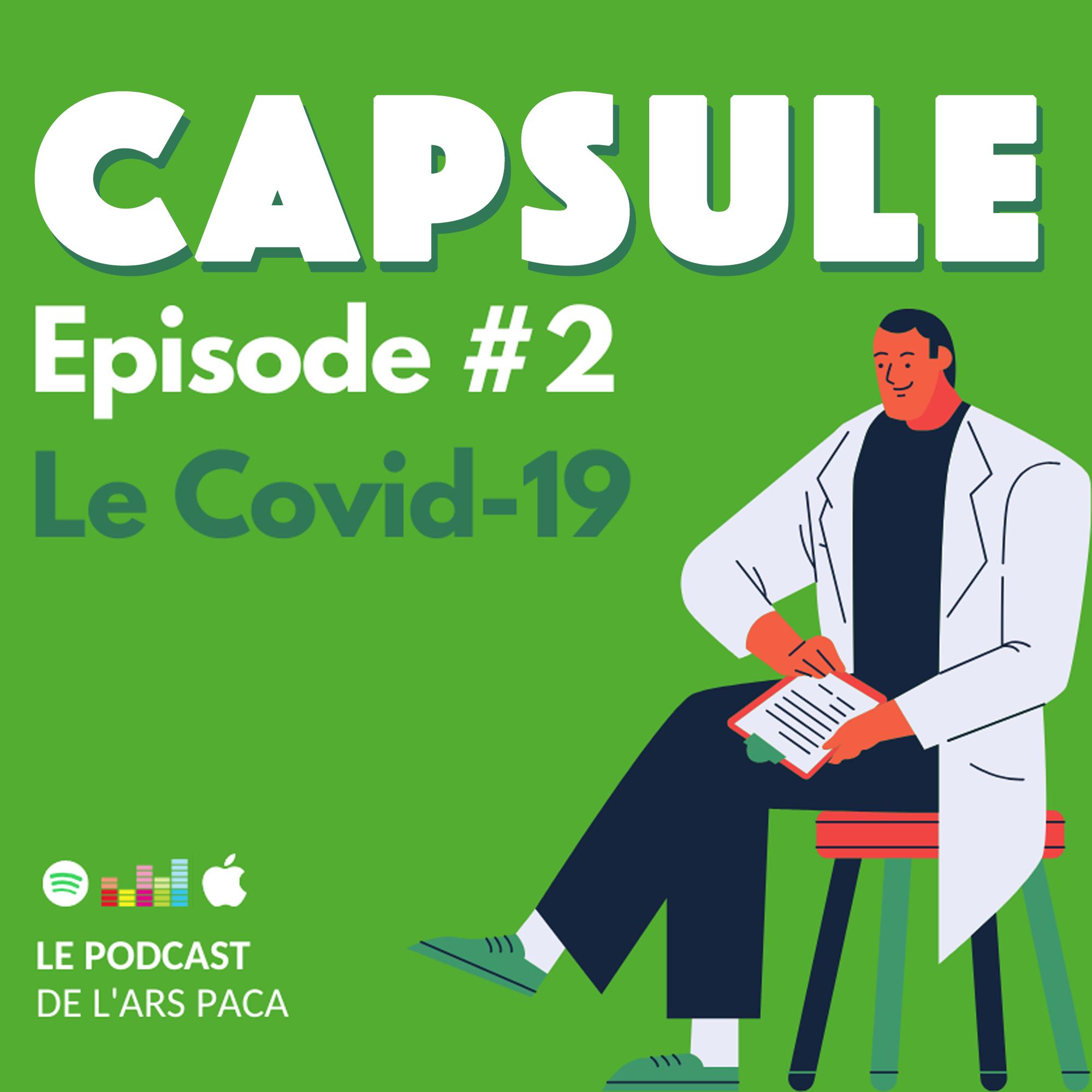 Capsule : Le Covid-19