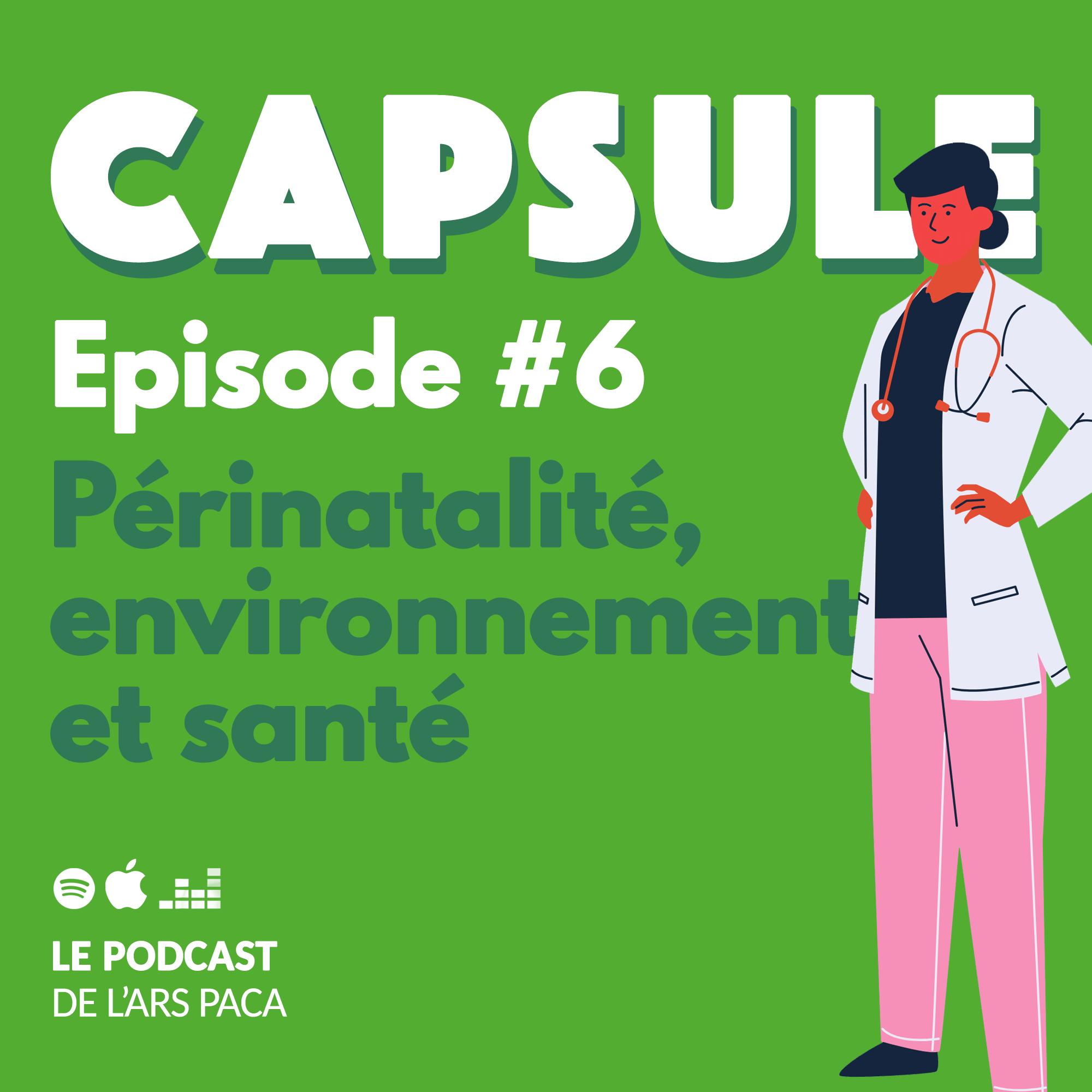 Episode 6 : périnatalité, santé et environnement