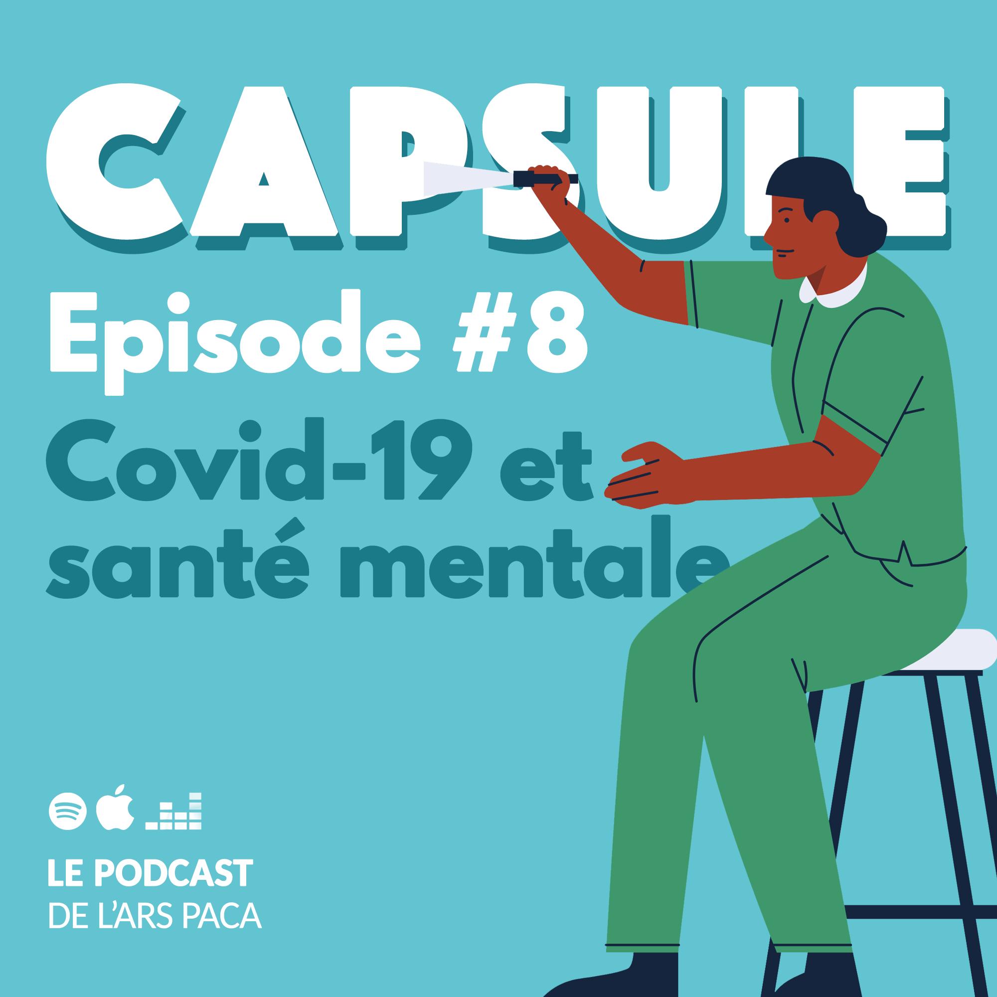 Episode 8 : santé mentale et Covid-19