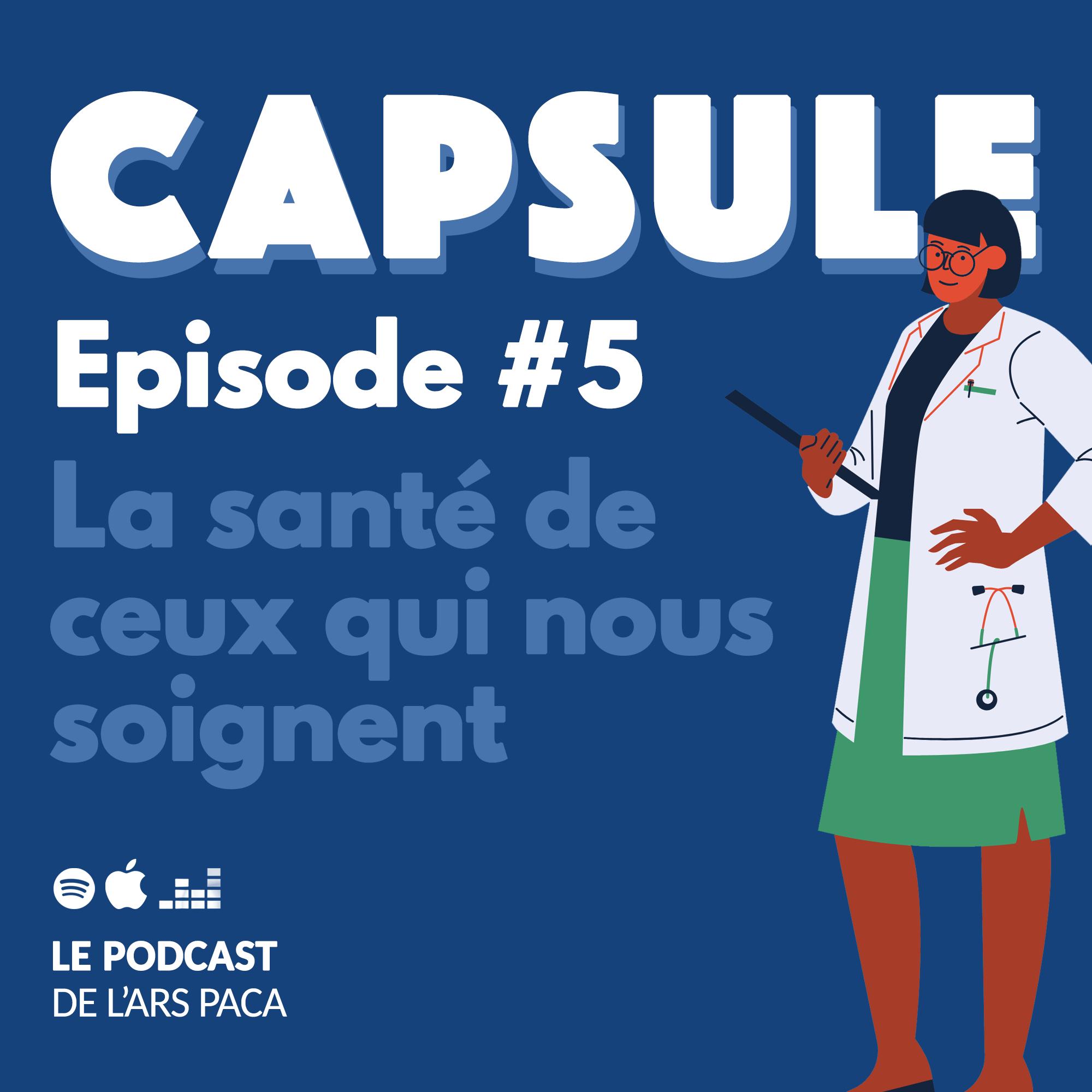 Episode 5 : Prendre soin de ceux qui nous soignent