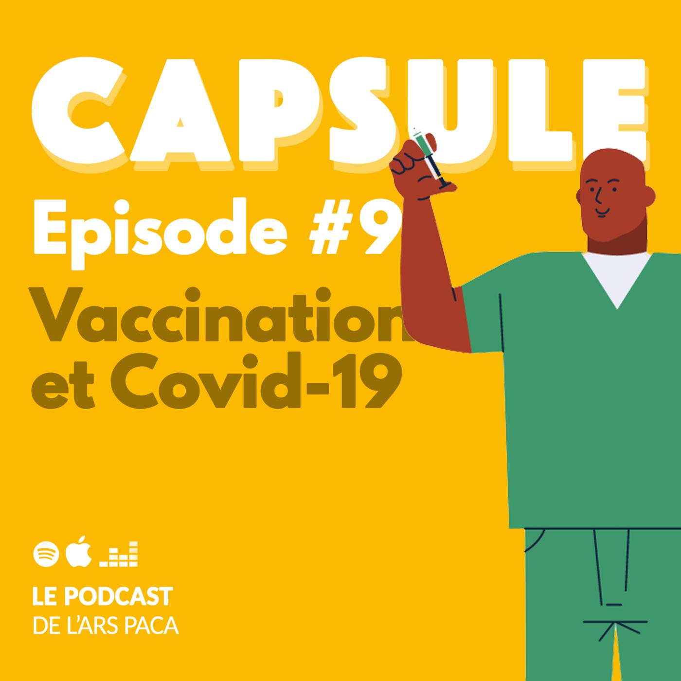 Episode 9 : vaccination et Covid-19