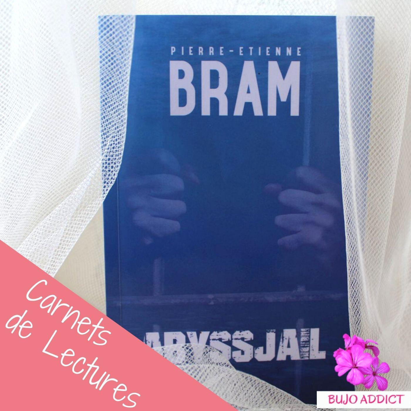 Pierre-Etienne BRAM : ABYSSJAIL