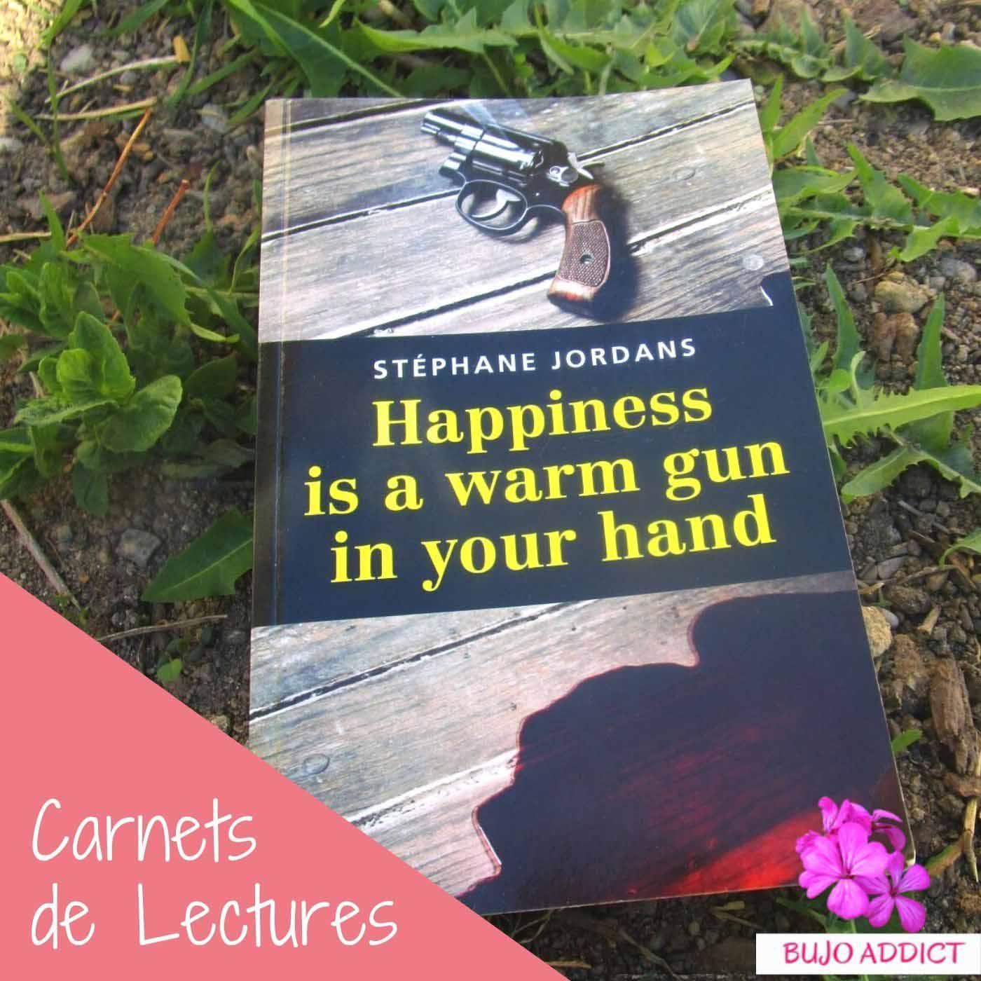 Stéphane Jordans : Happiness is a warm gun in your hand
