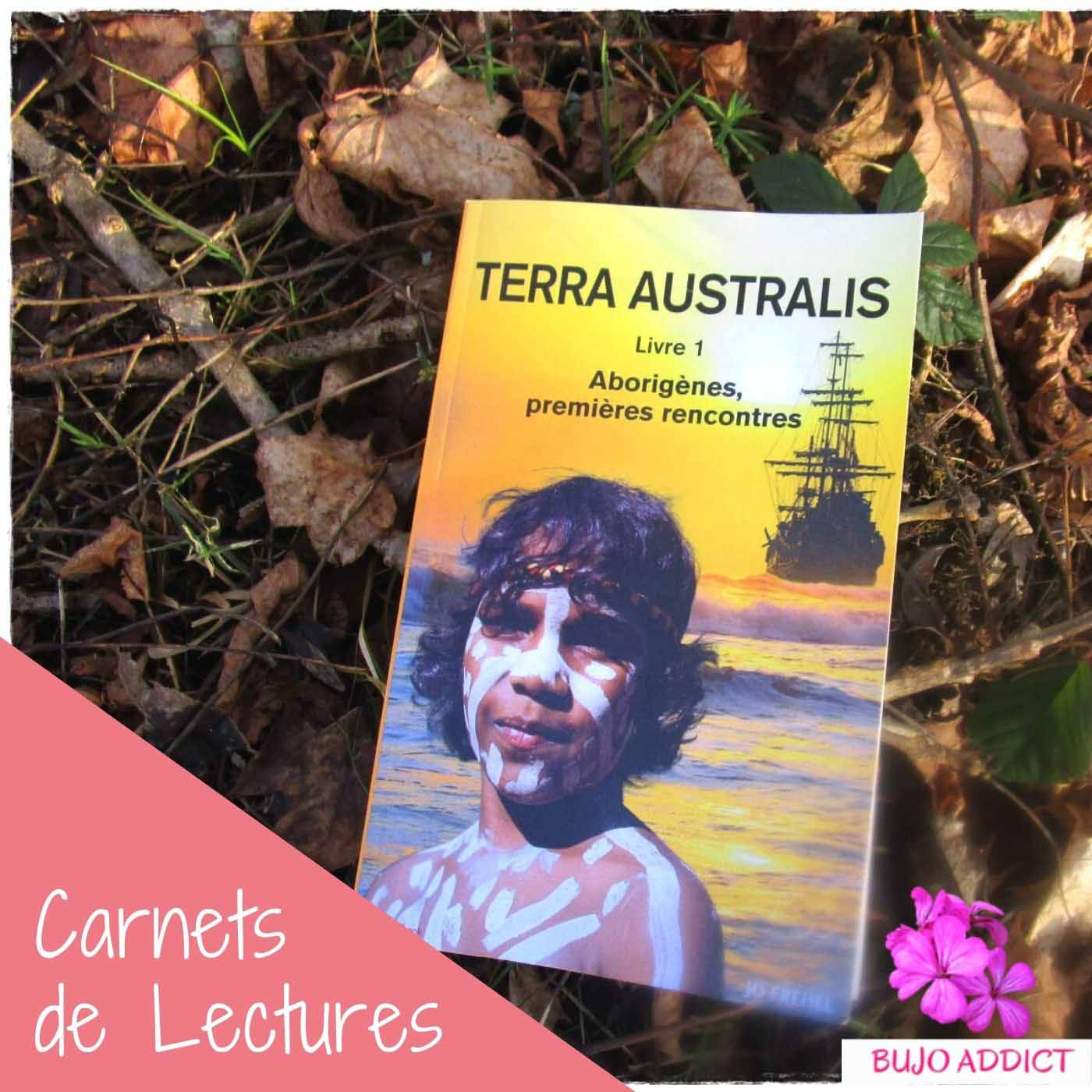 Un roman bâti sur une réalité historique : Terra Australis