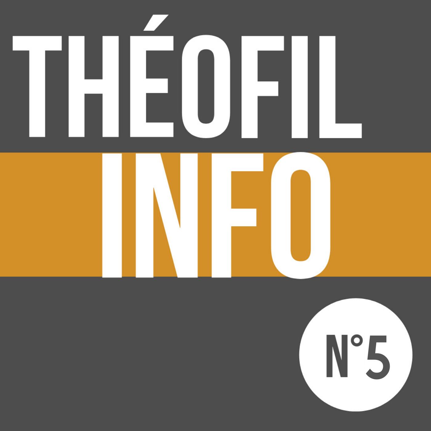 ThéoFil Info #5