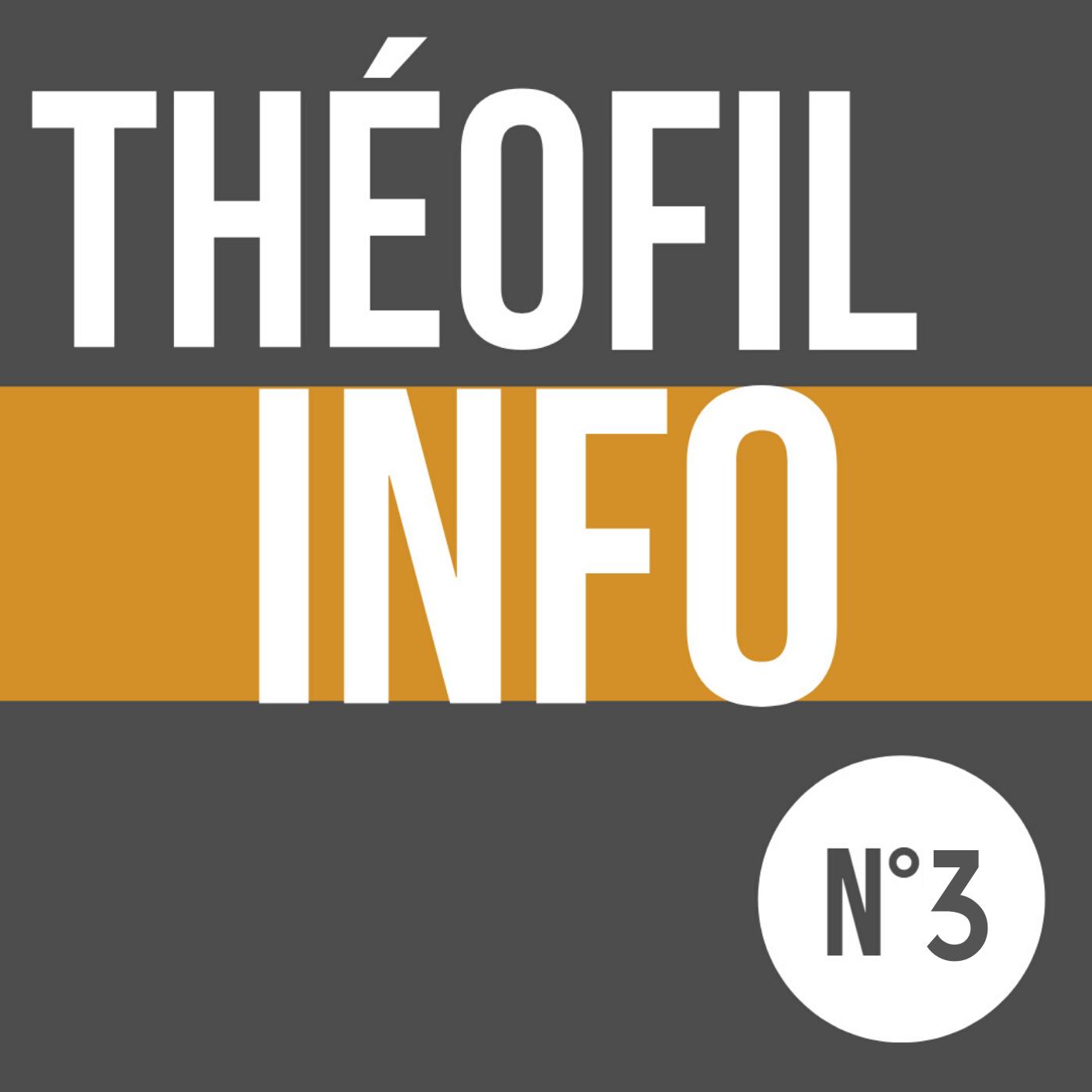 ThéoFil Info #3 - Spéciale Jour J