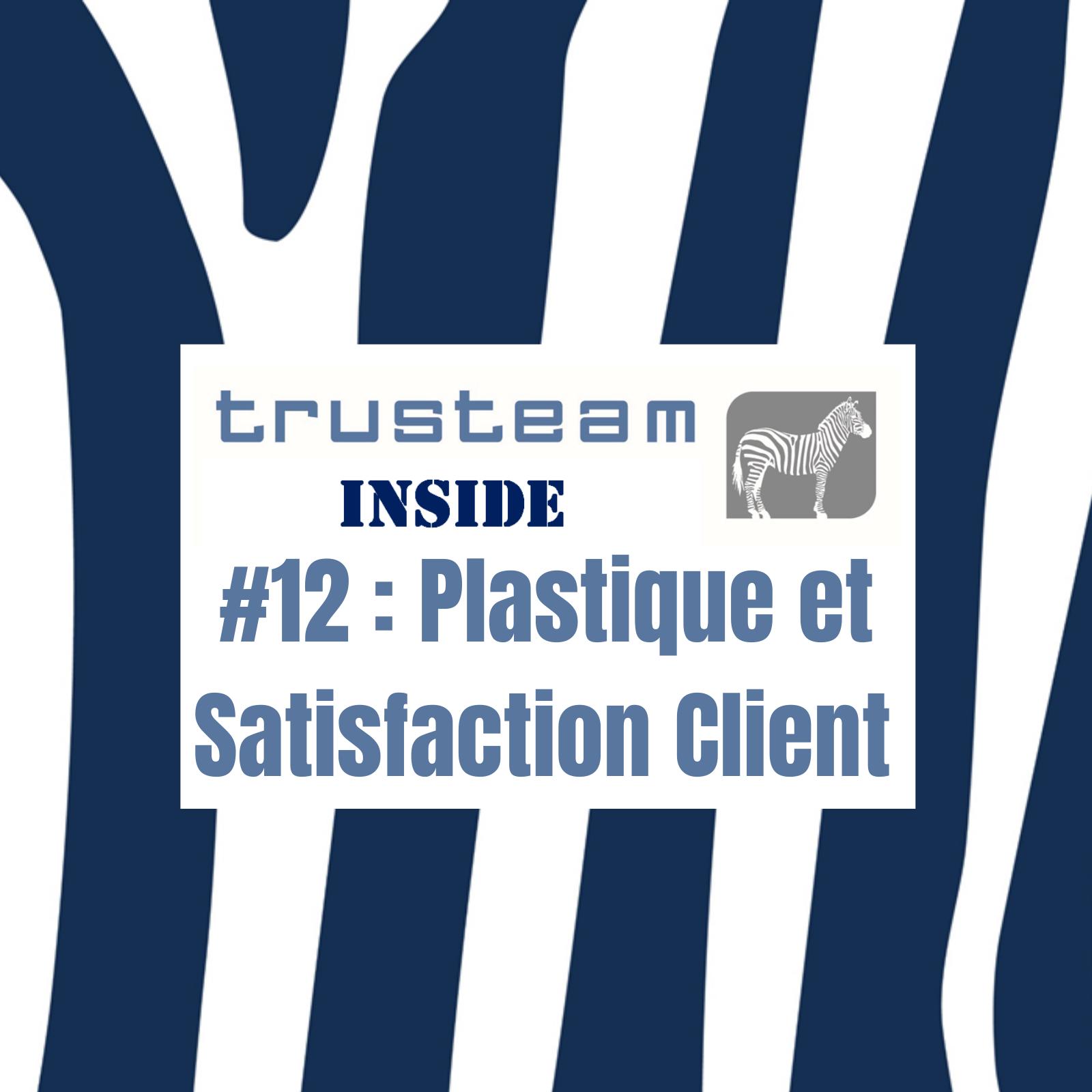 #12 Newsletter ISR - Plastique et Satisfaction Client