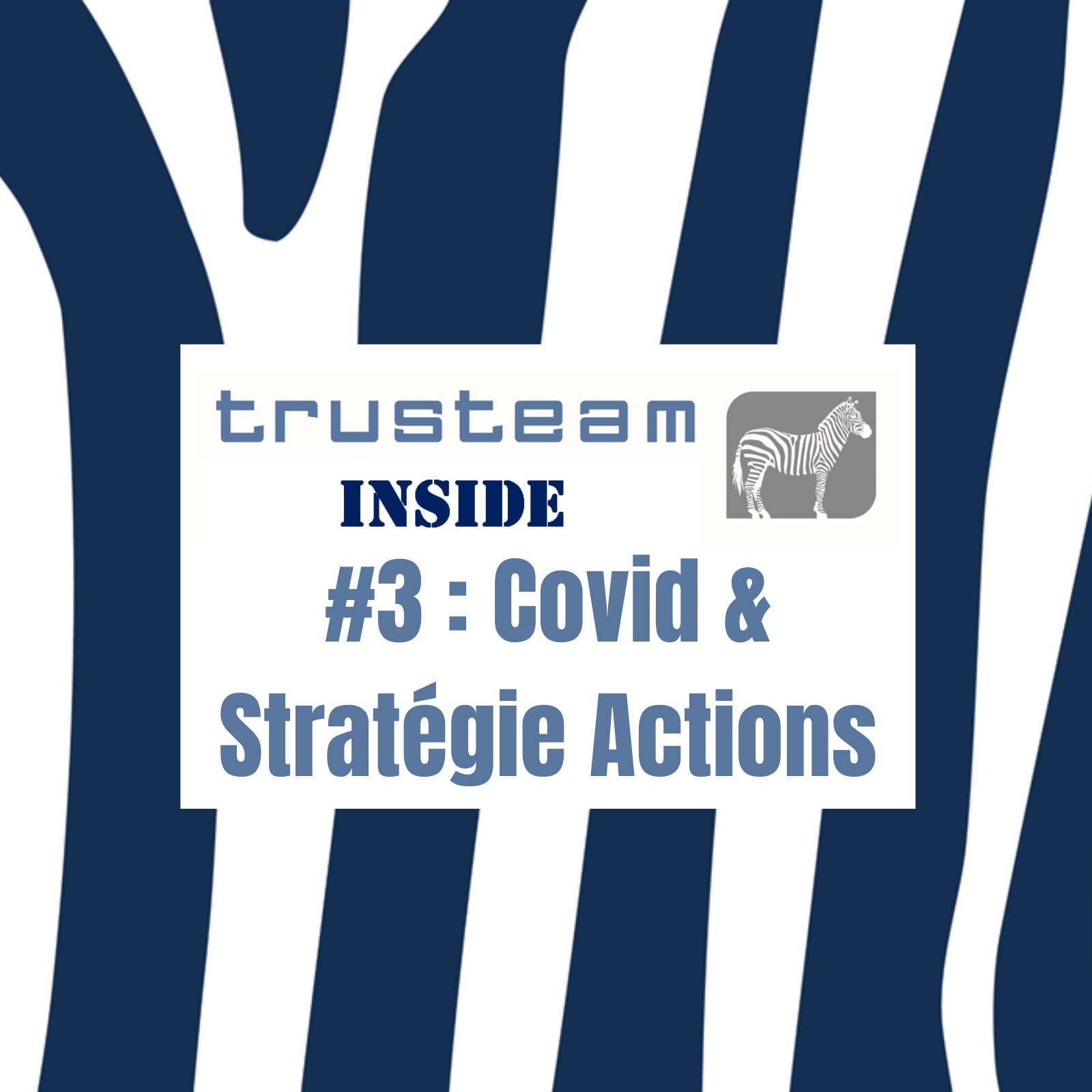 #3 Covid & Stratégie Actions