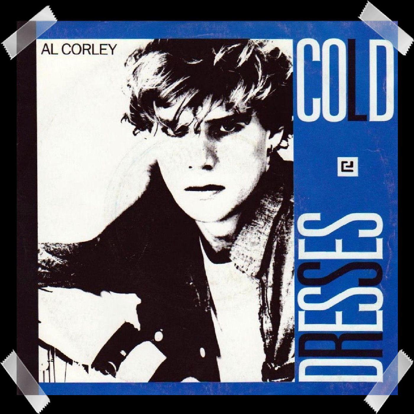 07. Al Corley - Cold Dresses