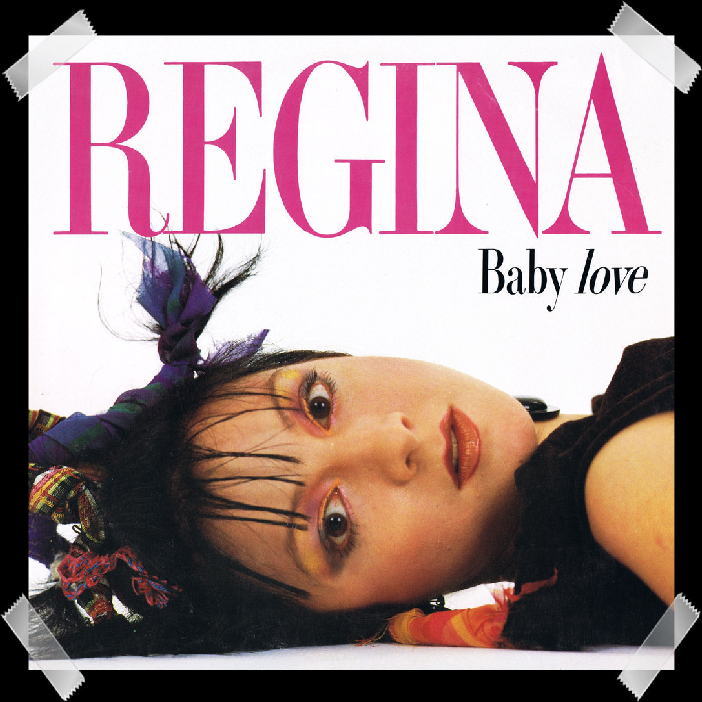 13. Regina - Baby Love