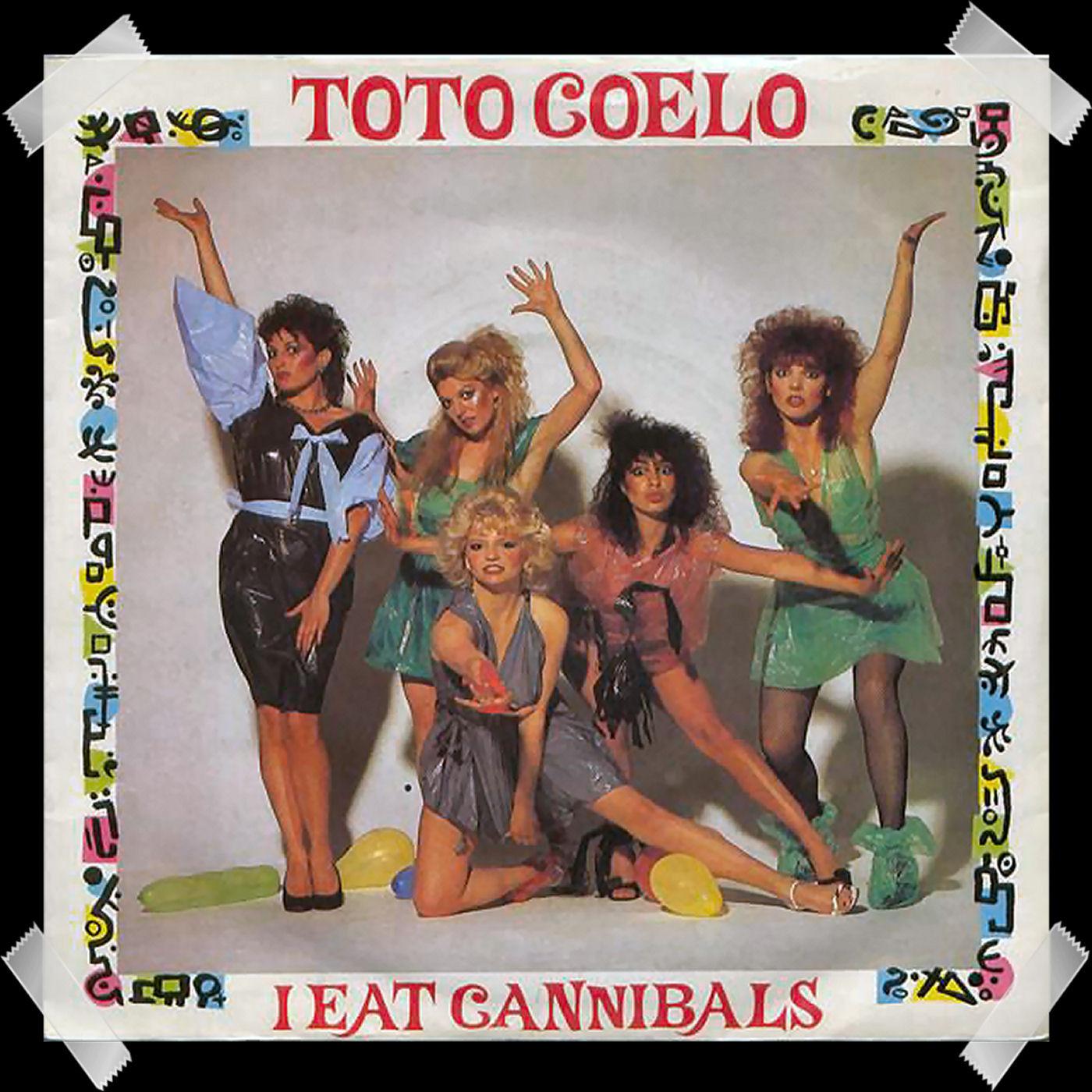 27. Toto Coelo - I Eat Cannibals