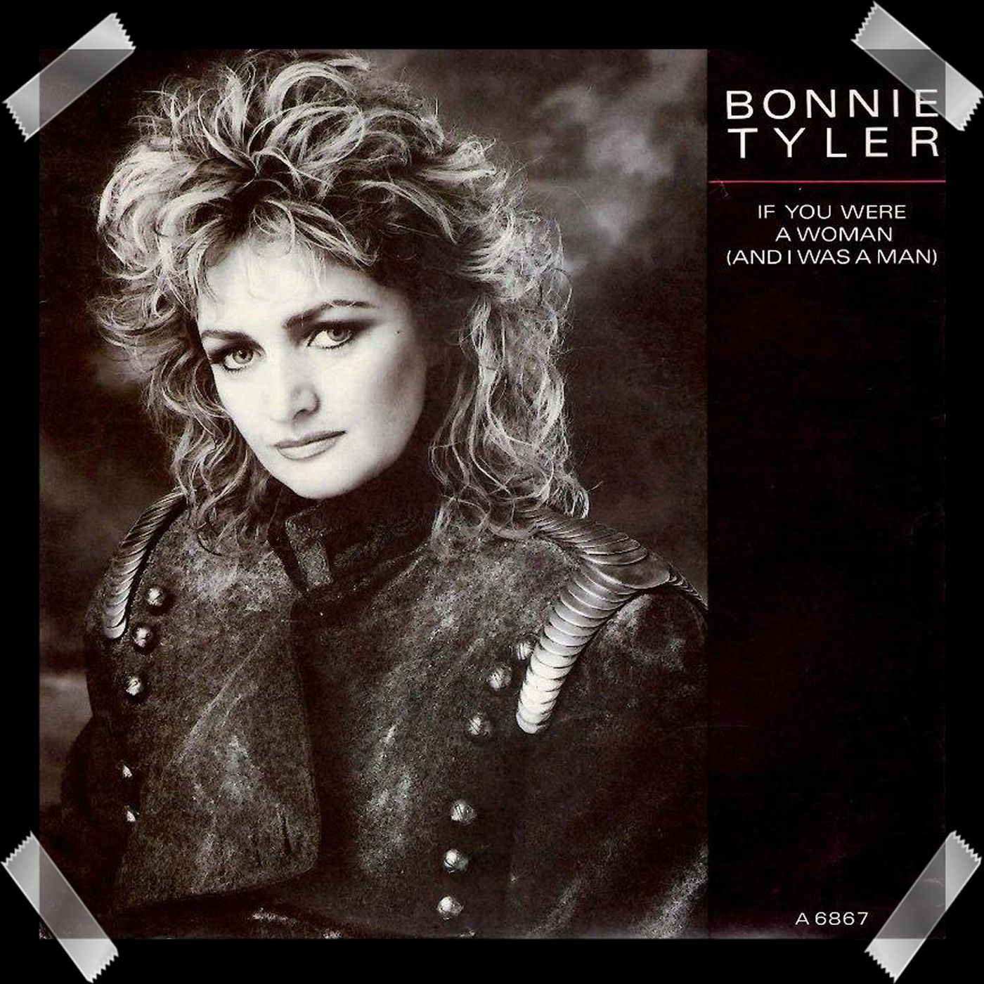 41. Bonnie Tyler ‎– If You Were A Woman (And I Was A Man)
