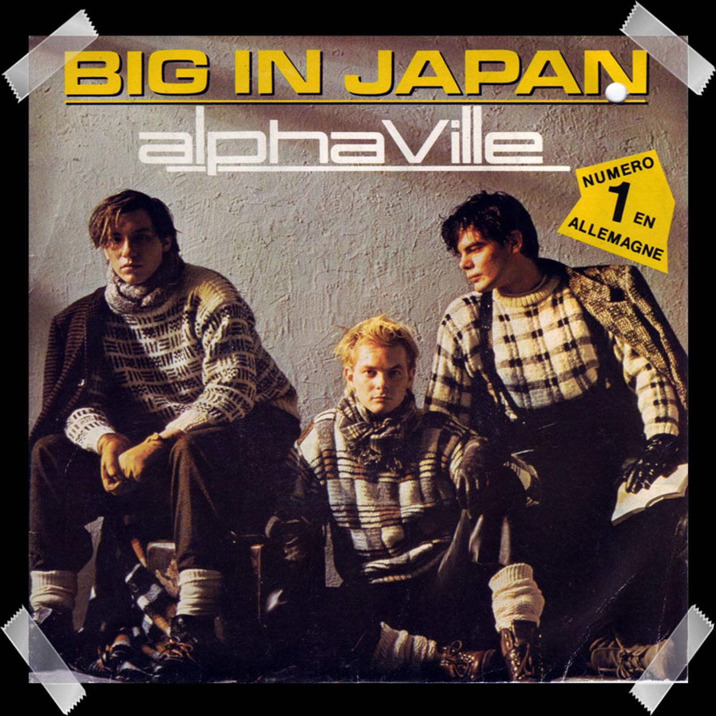 49. Alphaville - Big In Japan