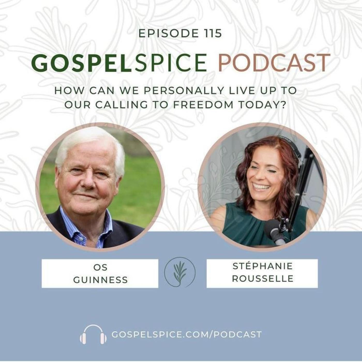 How can we personally live up to our calling to freedom today?   with Os Guinness - Part 2