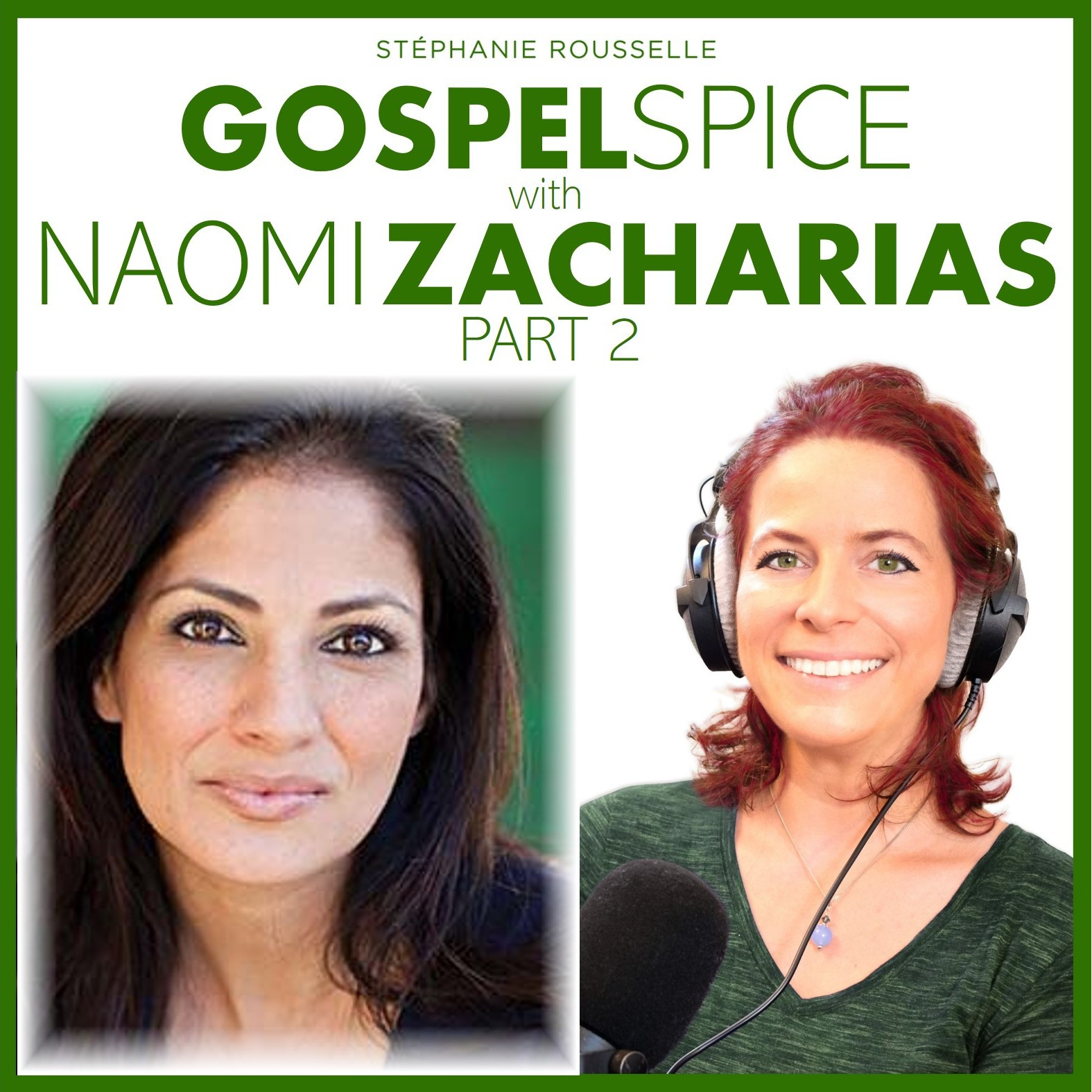"Interview: ""I see you."" with Naomi Zacharias, Part 2"