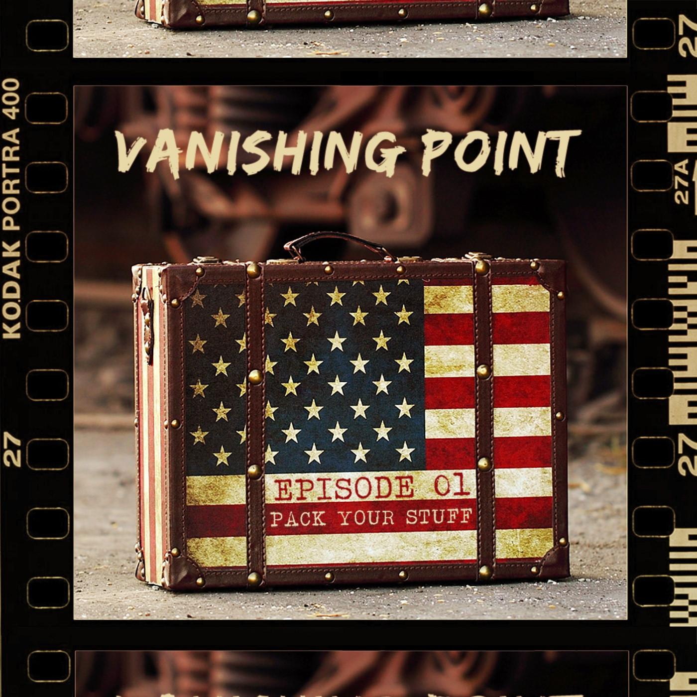 VANISHING POINT #1 - Pack your stuff !