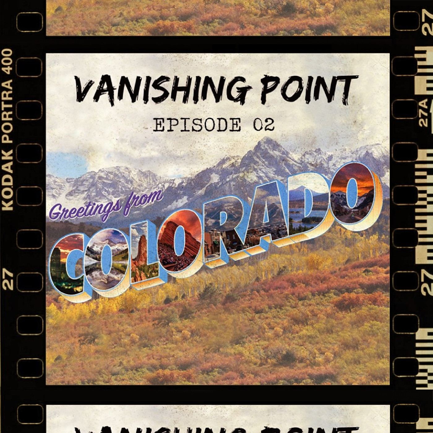 VANISHING POINT #2 - Greetings from Colorado