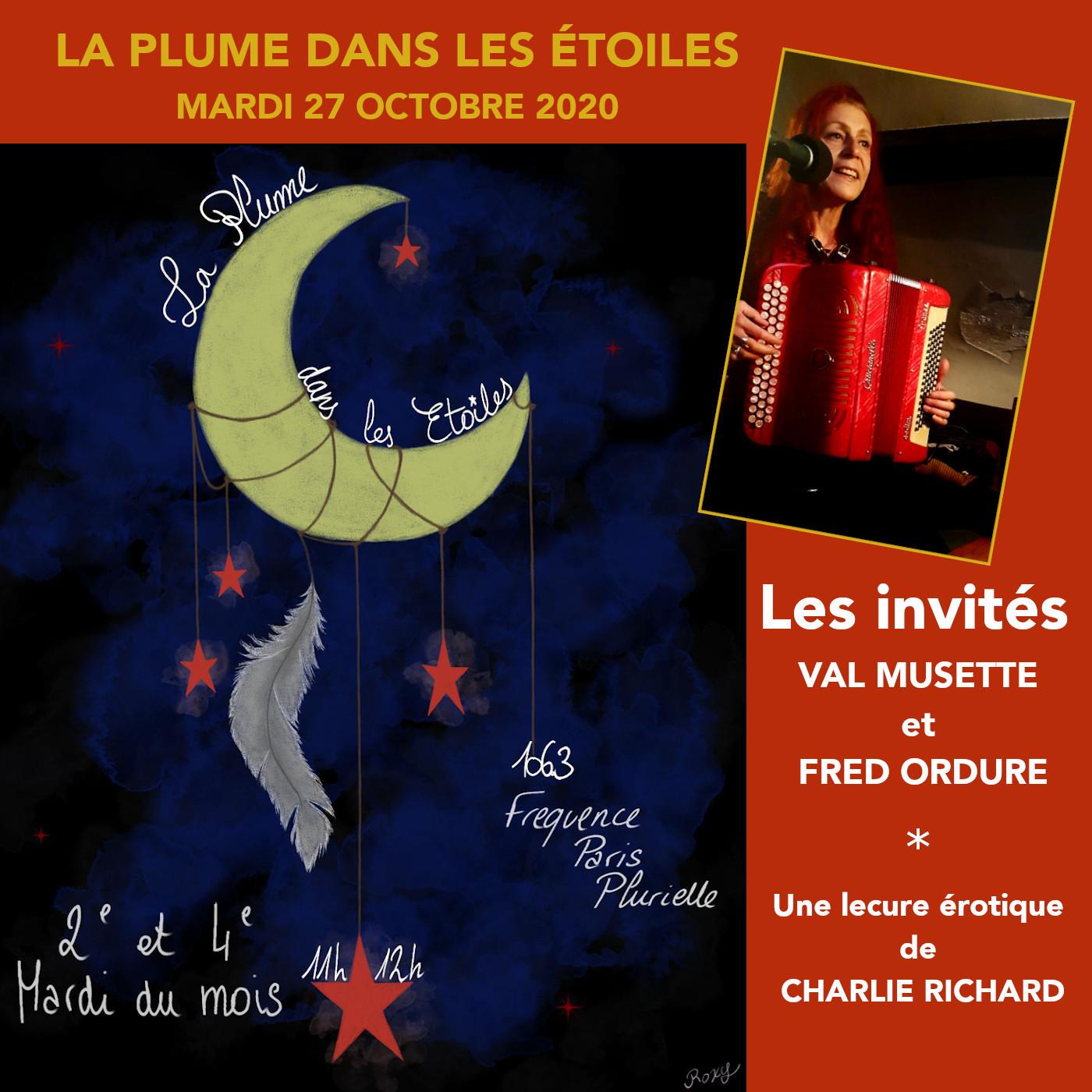 La Plume dans les Étoiles # 16 // Val Musette et Fred Ordure