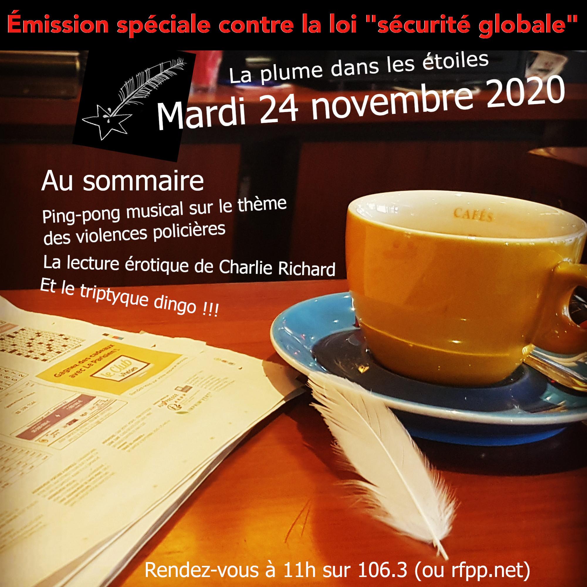 """La Plume dans les Étoiles # 18 // Émission speciale contre la loi """"sécurité globale"""""""
