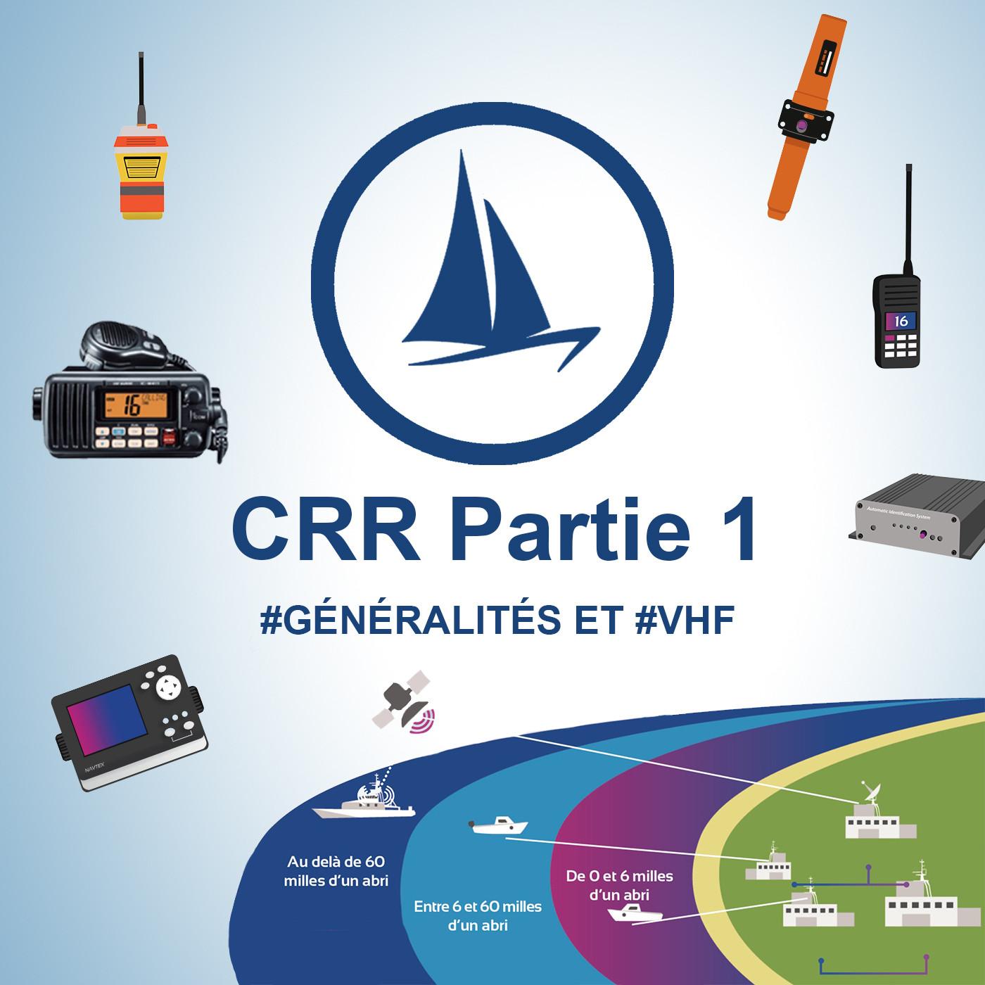 CRR - 1 ère partie #Généralités #VHF